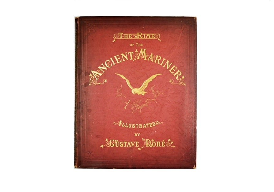 """The Rime of the Ancient Mariner"" by Coleridge, 1877 Publication, Illus. by Dore"