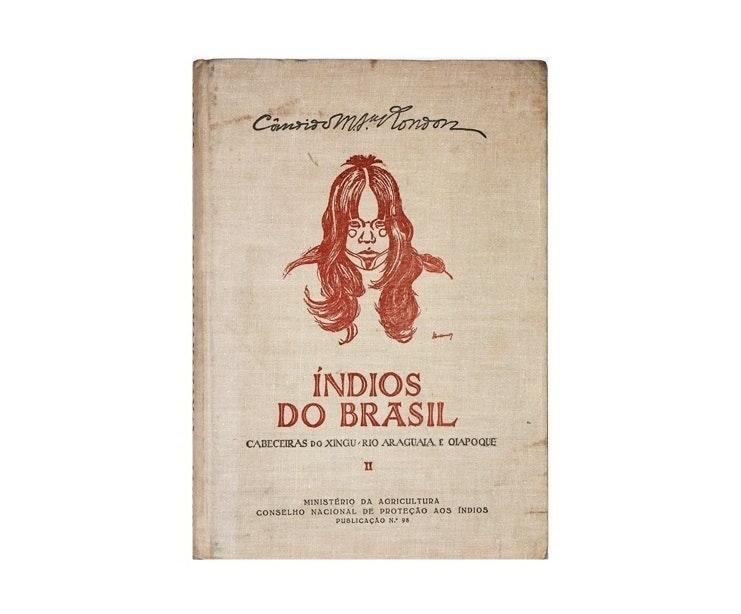 "A Rare Volume ""Indios do Brazil"" Vol. II by C. Rondon, 1953"