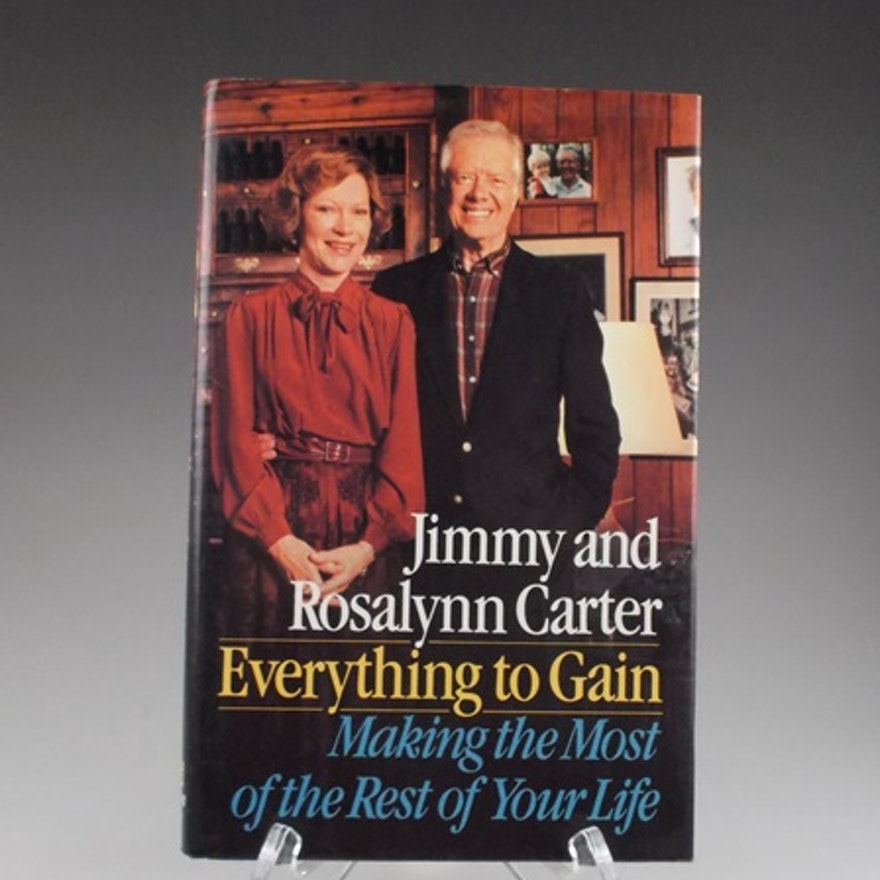 Signed President Jimmy Carters Everything To Gain Book Ebth