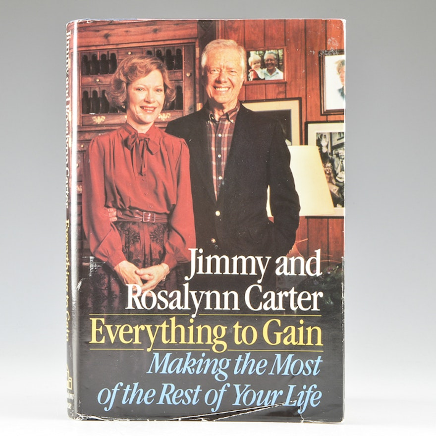 Autographed Copy Of Book Everything To Gain By Jimmy Carter Ebth
