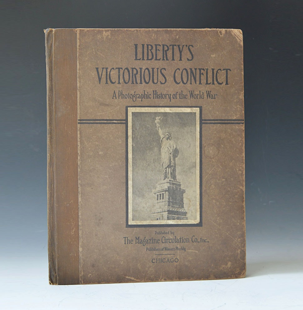 "1918 Volume of WWI ""Liberty's Victorious Conflict"""