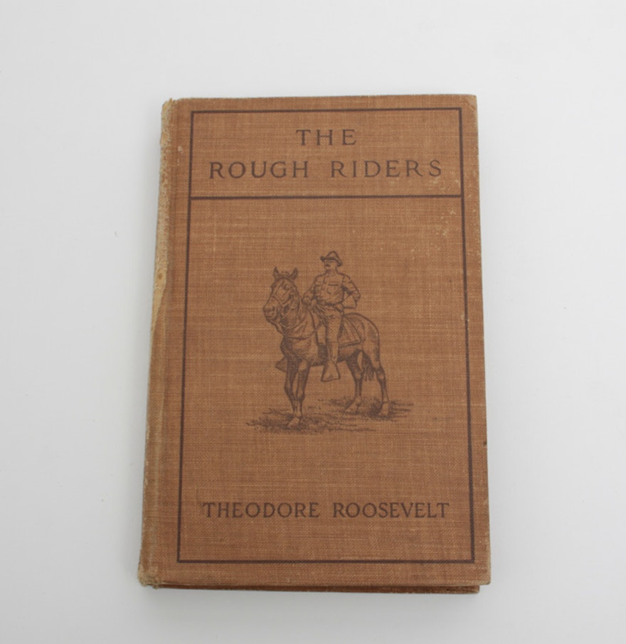 edition of theodore roosevelt s the rough riders ebth 1902 edition of theodore roosevelt s the rough