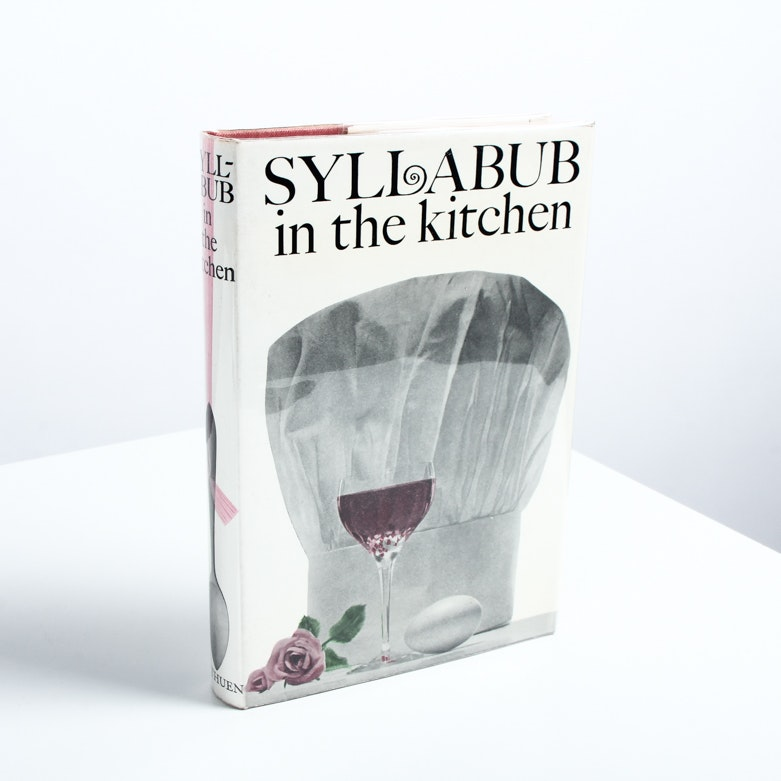 """Syllabub in the Kitchen"" First Edition"