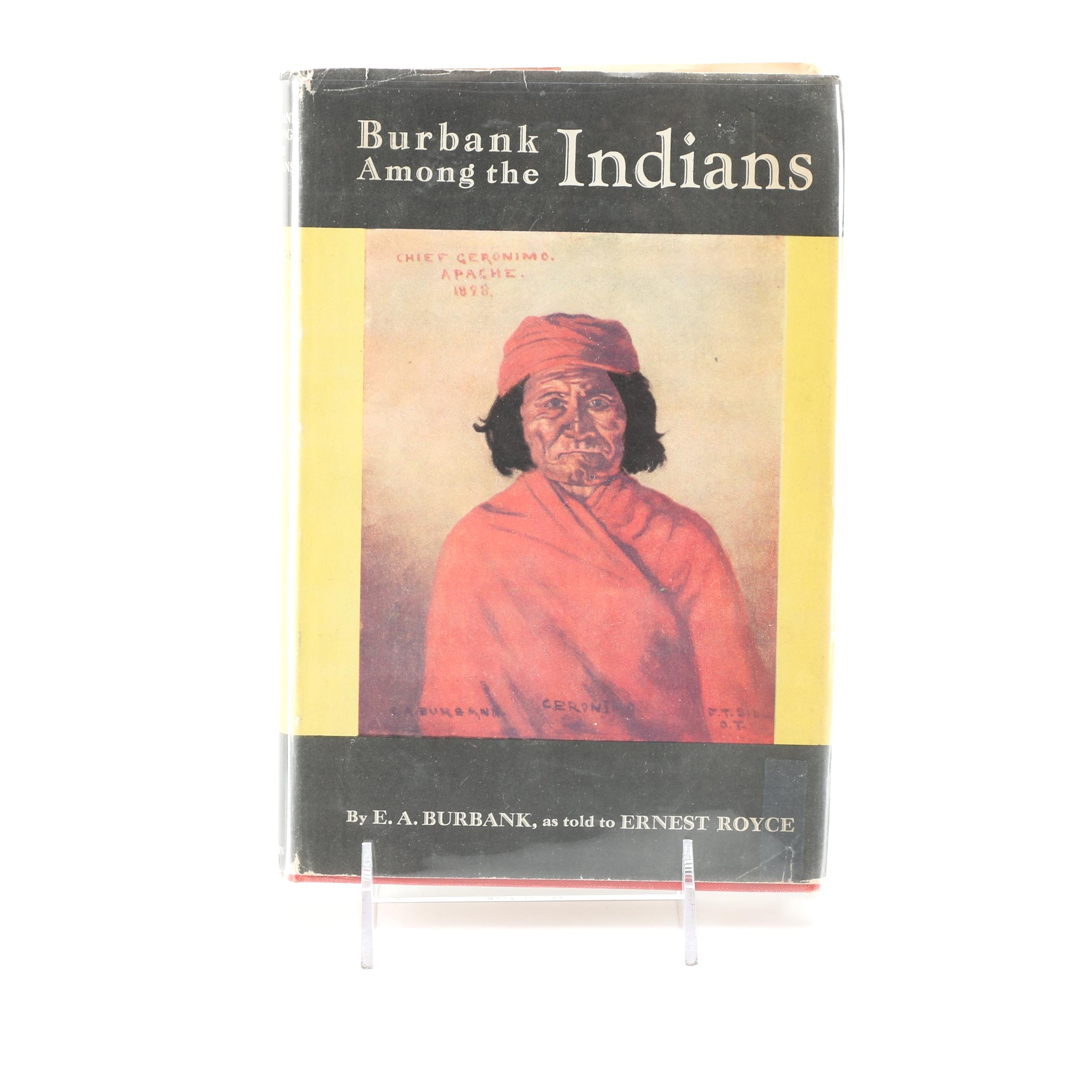 """1944 Signed First Edition """"Burbank Among the Indians"""""""