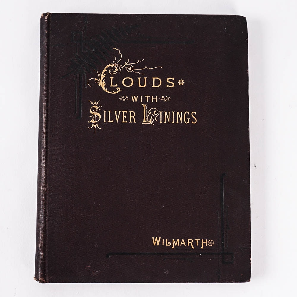 "Antique Temperance Poem ""Clouds with Silver Linings"" by Mrs. M. L. Wilmarth"
