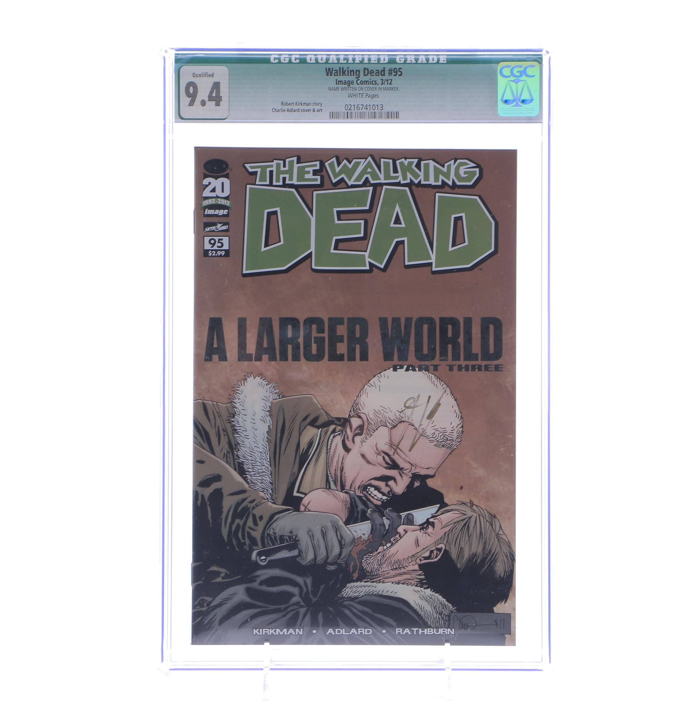 """Signed and Graded """"The Walking Dead: A Larger World"""" Part Three"""