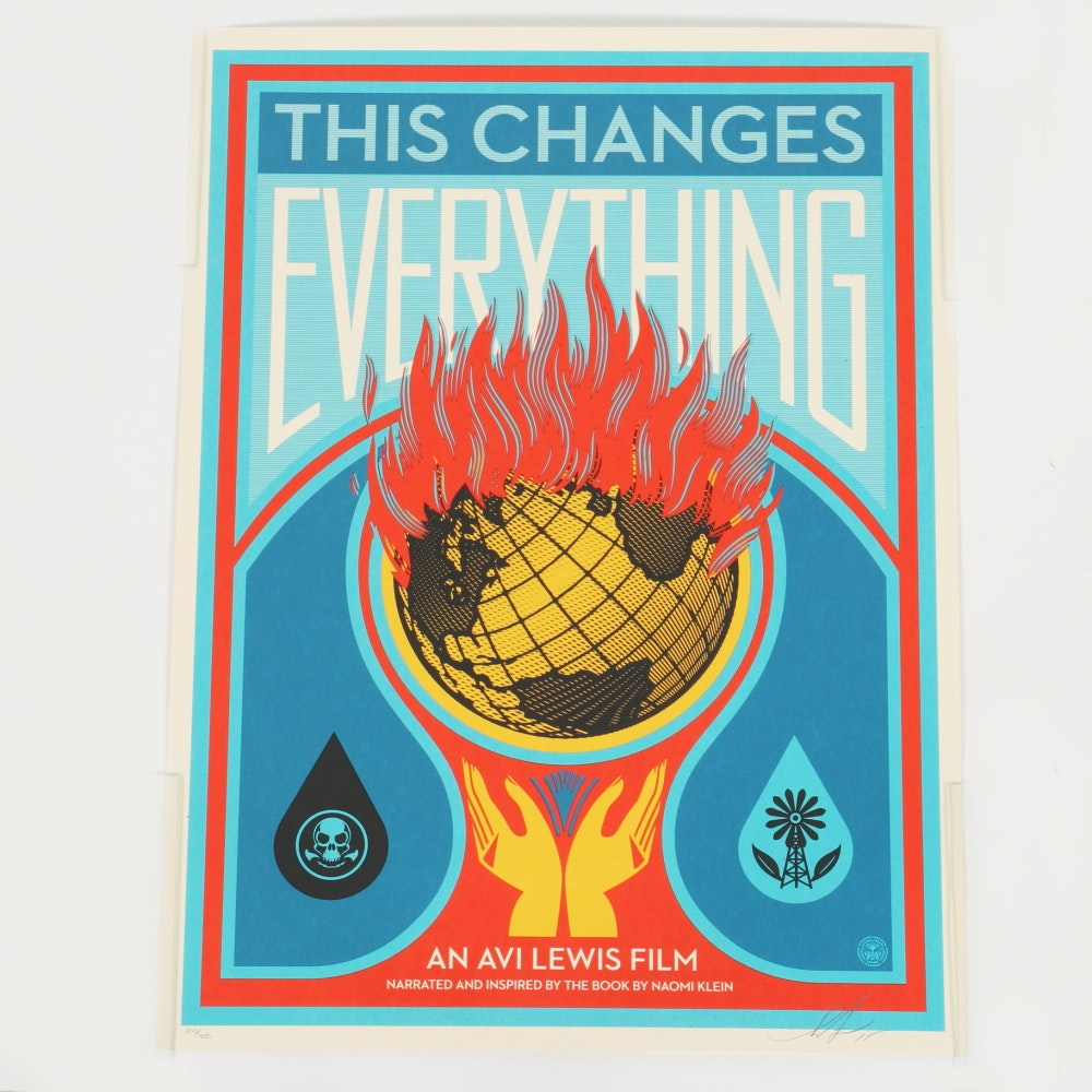 """Shepard Fairey Limited Edition Serigraph """"This Changes Everything"""""""