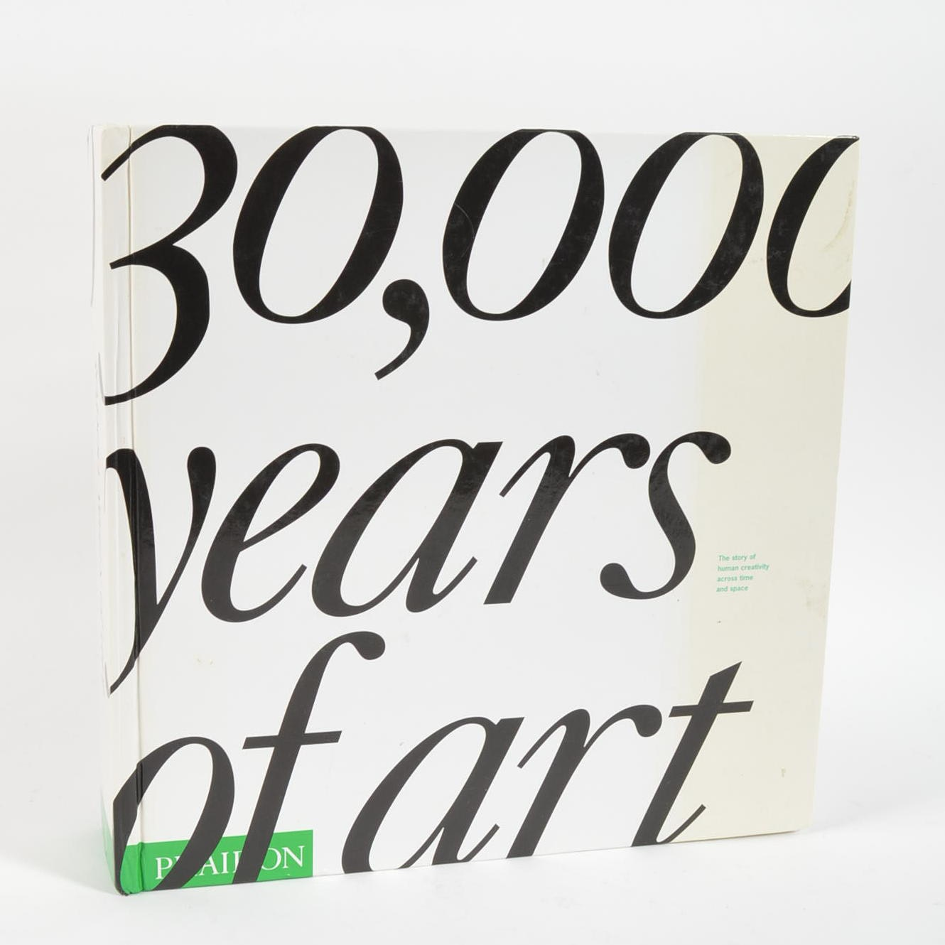 """""""30,000 Years of Art: The Story of Human Creativity Across Time and Space"""""""