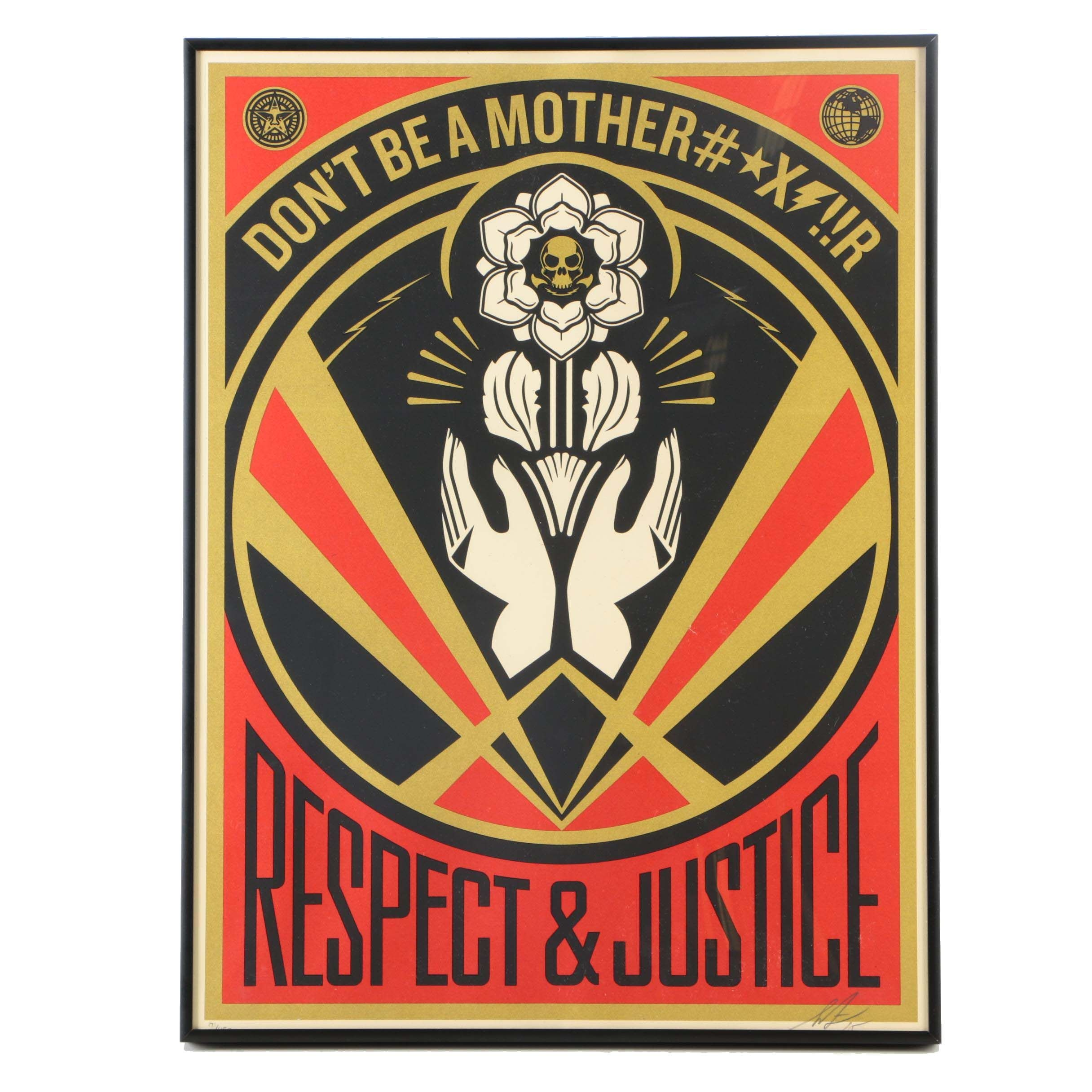 "Shepard Fairey Limited Edition Serigraph on Paper ""Don't Be A MFR"""