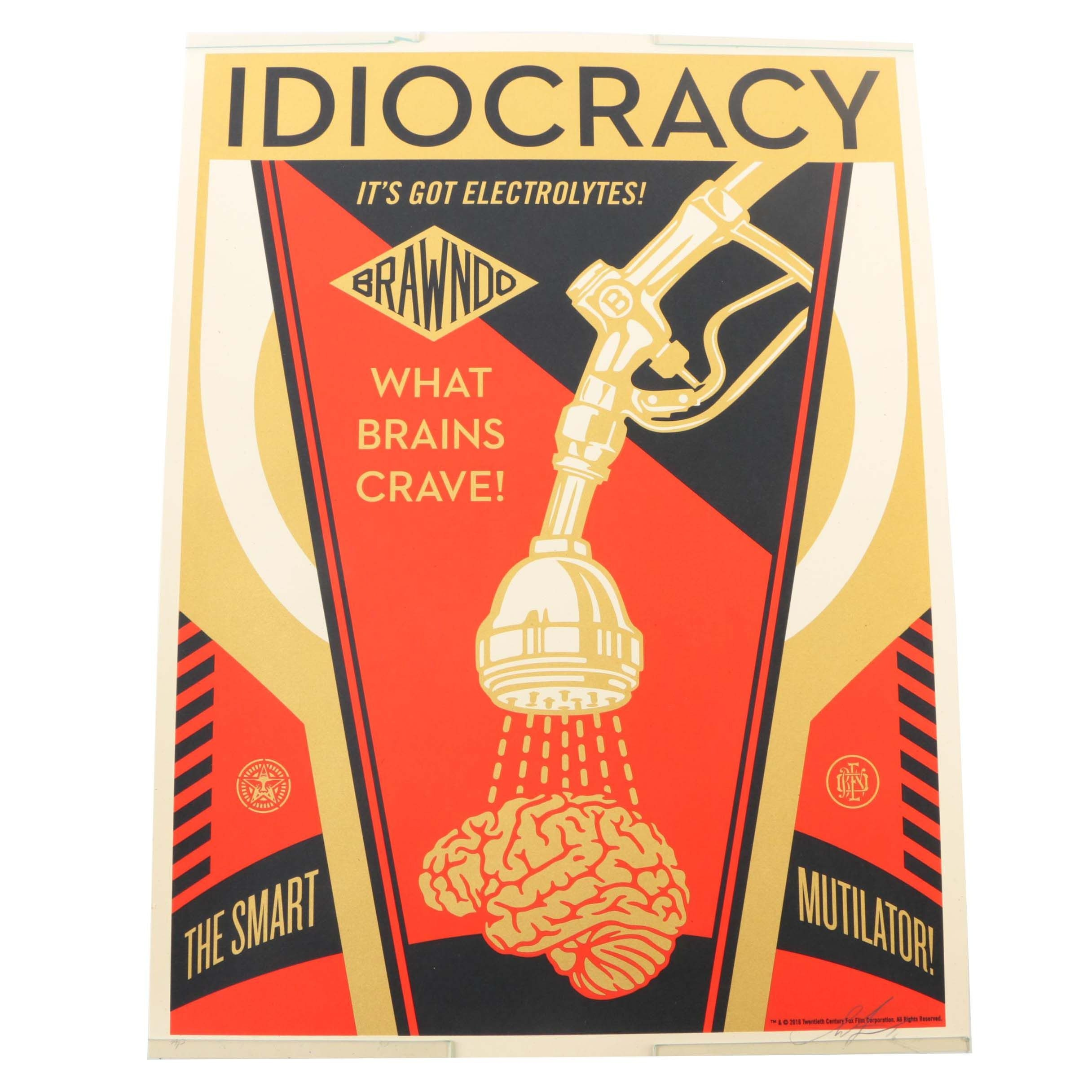 "Shepard Fairey Artist Proof Serigraph on Paper ""Idiocracy"""