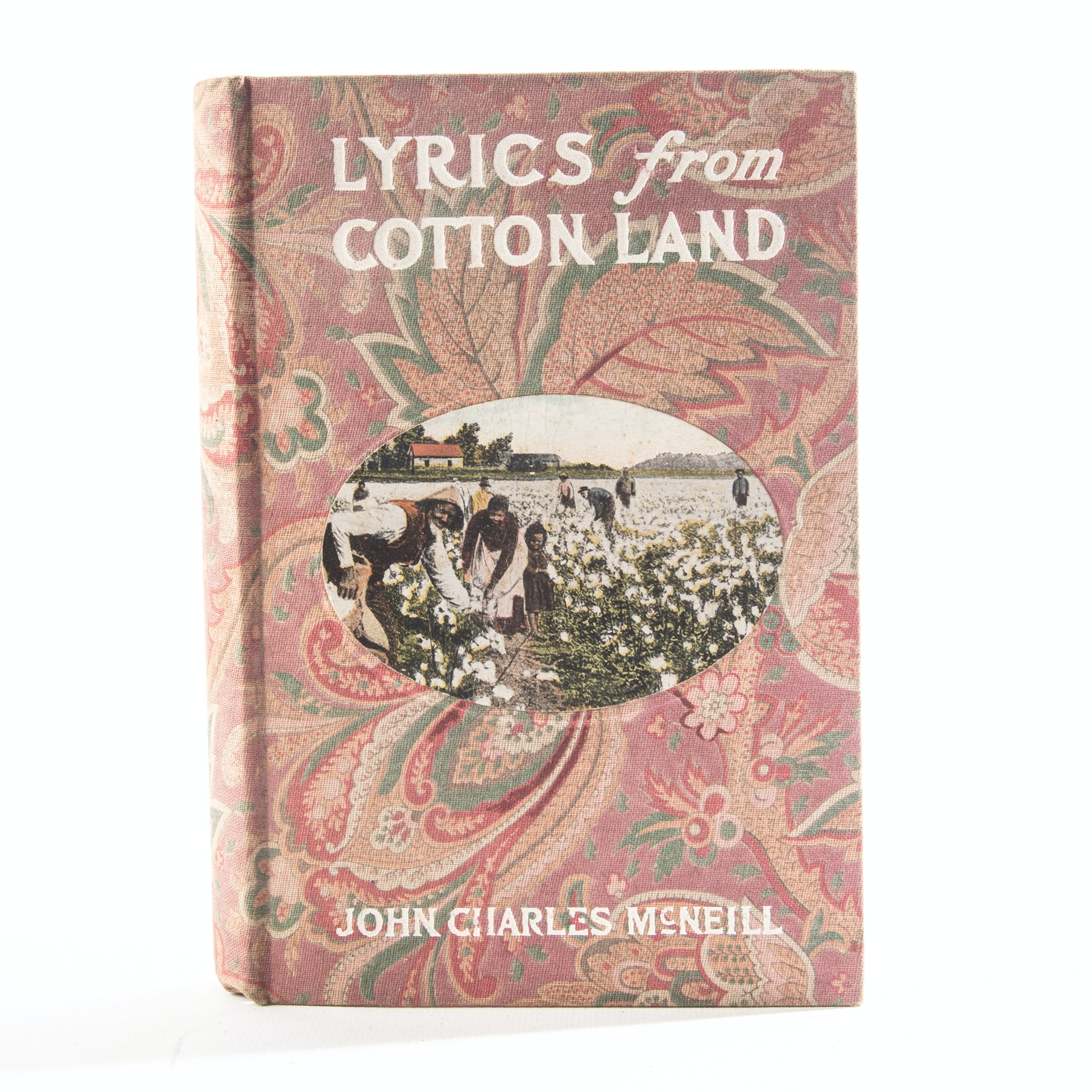 "John Charles McNeill's ""Lyrics from Cotton Land"""