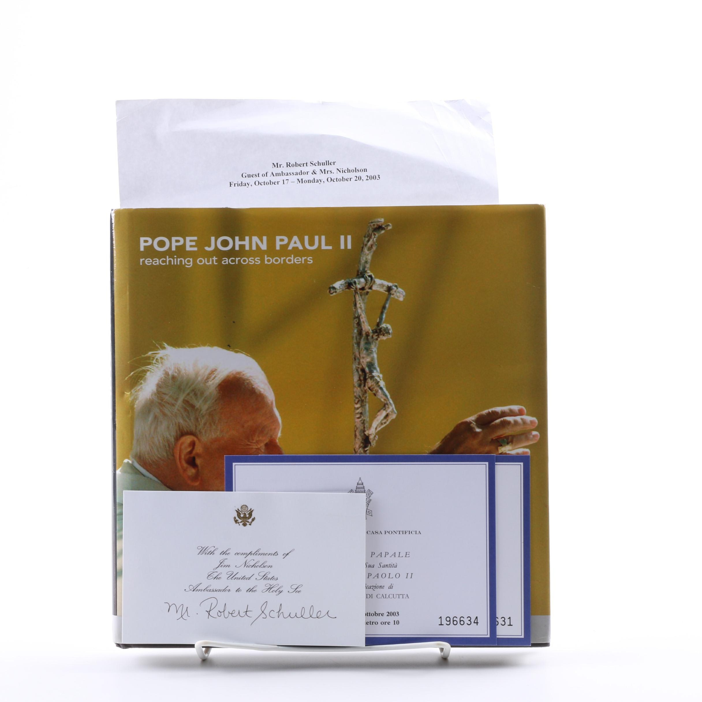 "2003 Signed ""Pope John Paul II: Reaching Out Across Borders"""