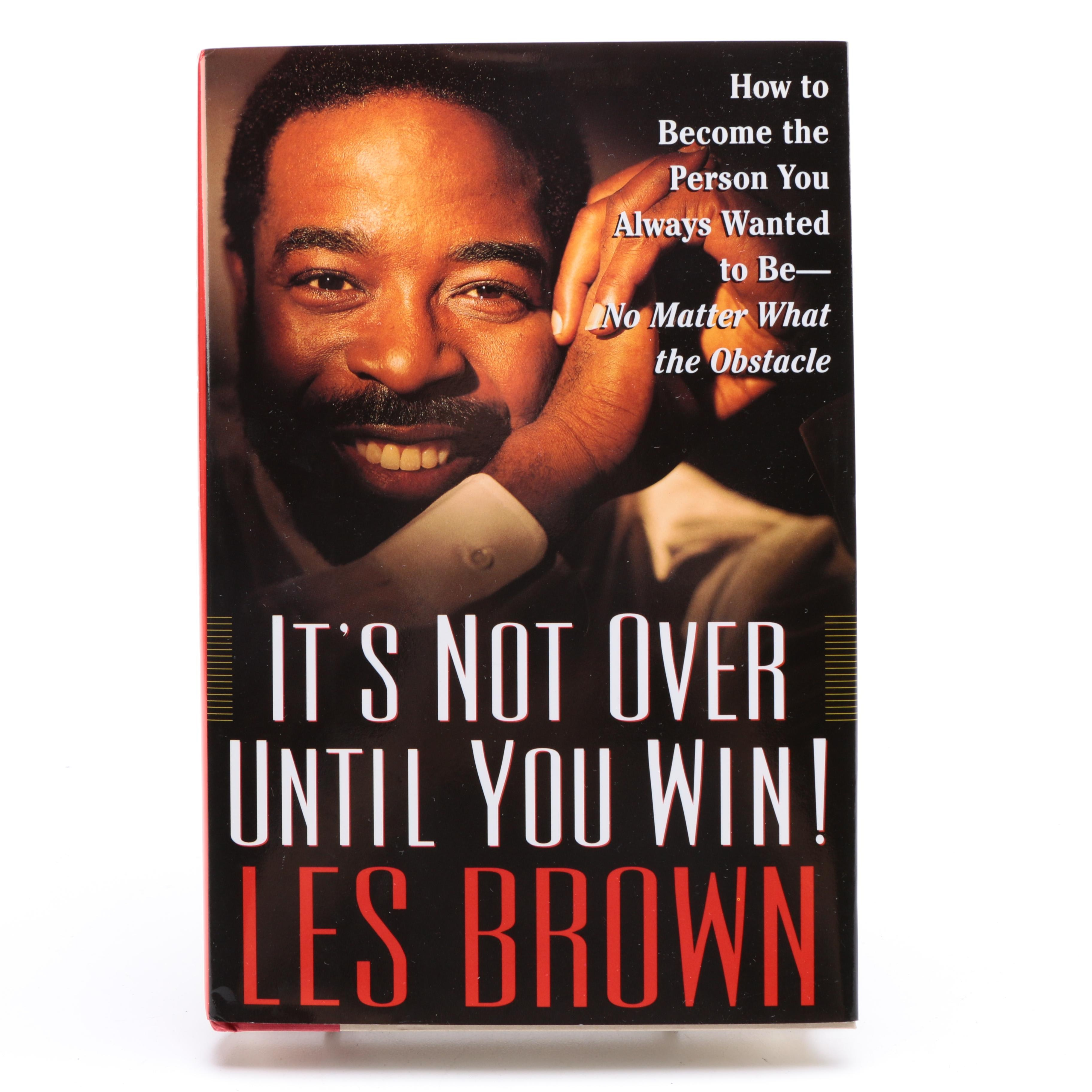 """Signed Copy of """"It's Not Over Until You Win"""" by Les Brown"""