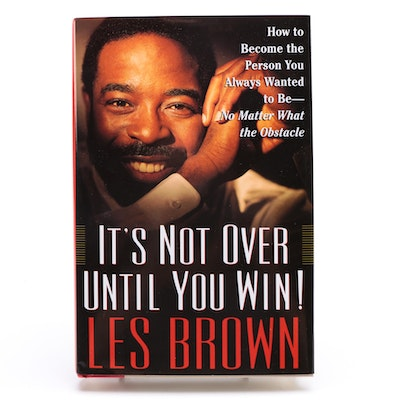"Signed Copy of ""It's Not Over Until You Win"" by Les Brown"