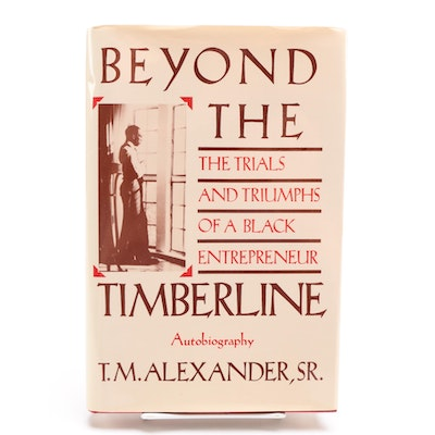 "Signed ""Beyond the Timberline"" by T.M. Alexander"