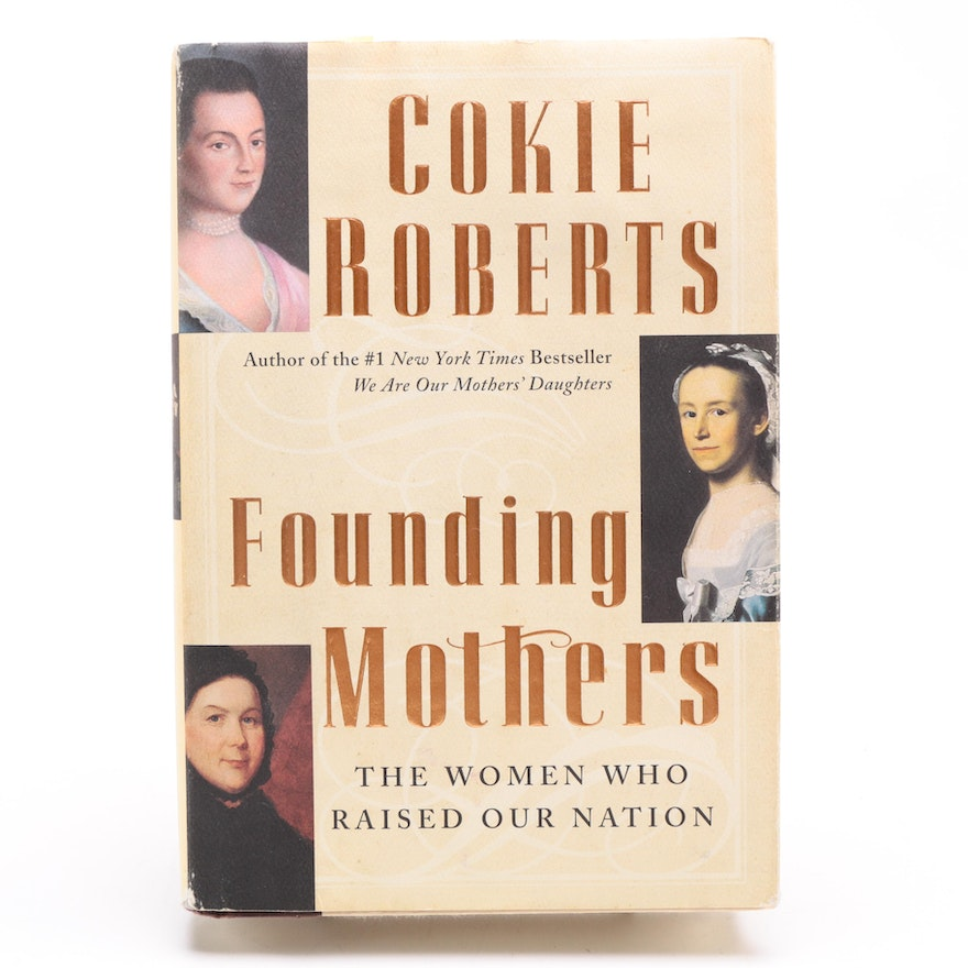 """Signed Copy of """"Founding Mothers"""" by Cokie Roberts"""