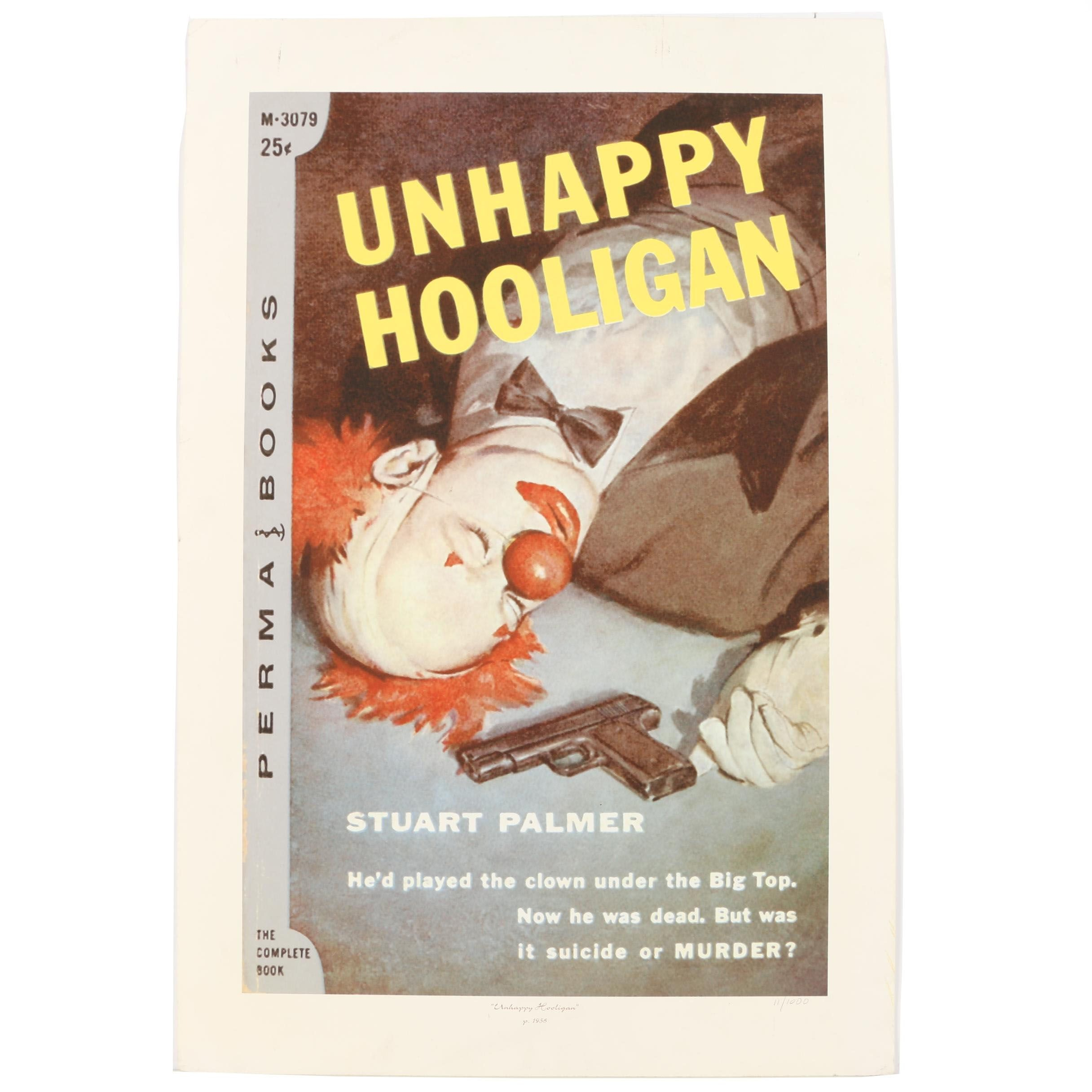 "Limited Edition Giclee Poster ""Unhappy Hooligan"""