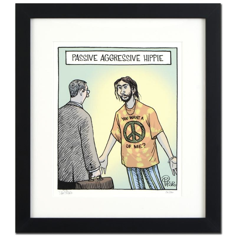 "Dan Piraro Limited Edition Giclee ""Passive Aggressive Hippie"""