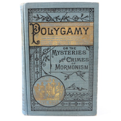 "Antique ""Polygamy, or the Mysteries and Crimes of Mormonism"" by J. H. Beadle"