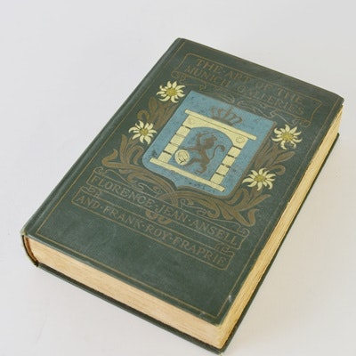"1927 ""The Art of The Munich Galleries"" by Ansell and Fraprie"
