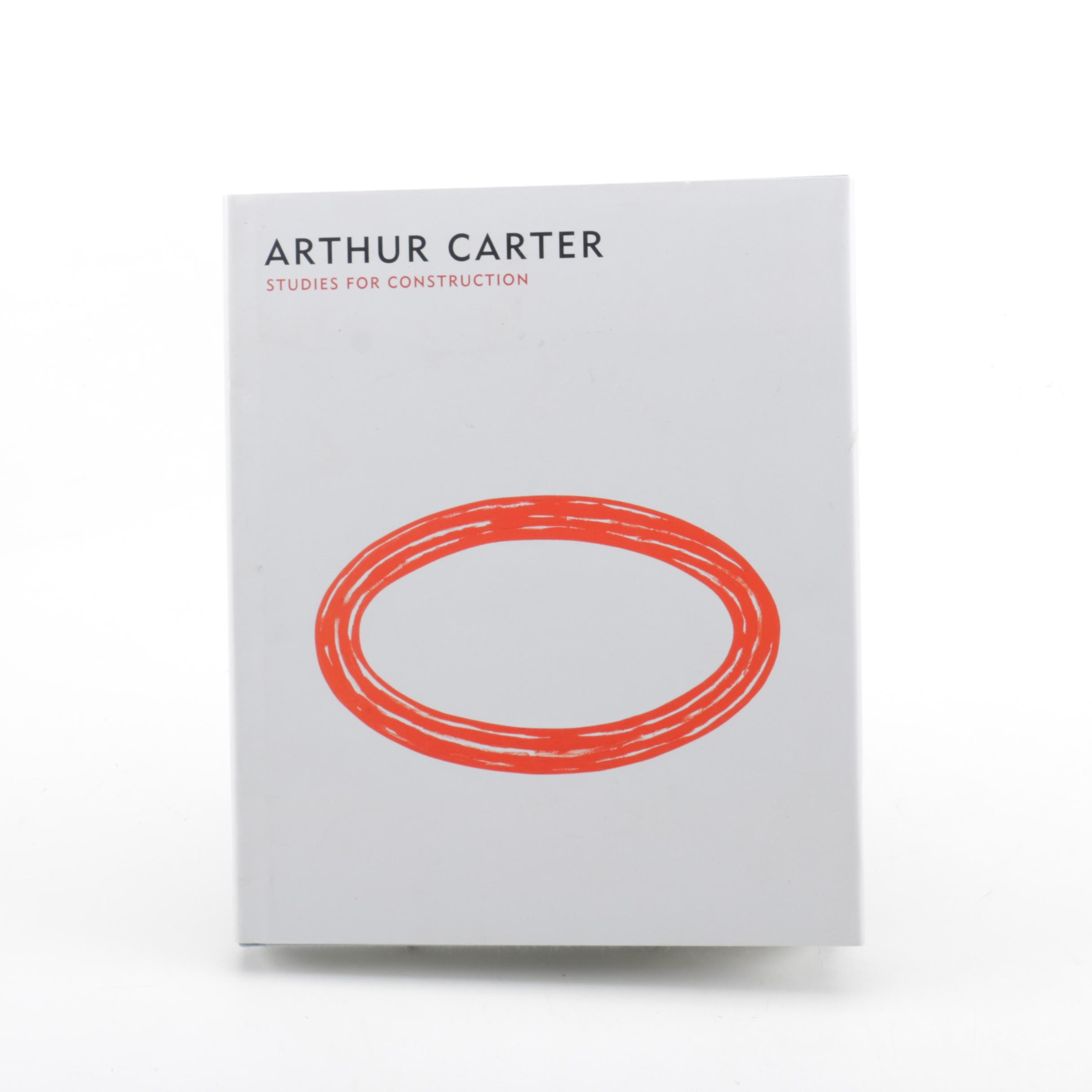 "Signed 2012 ""Arthur Carter: Studies for Construction"""