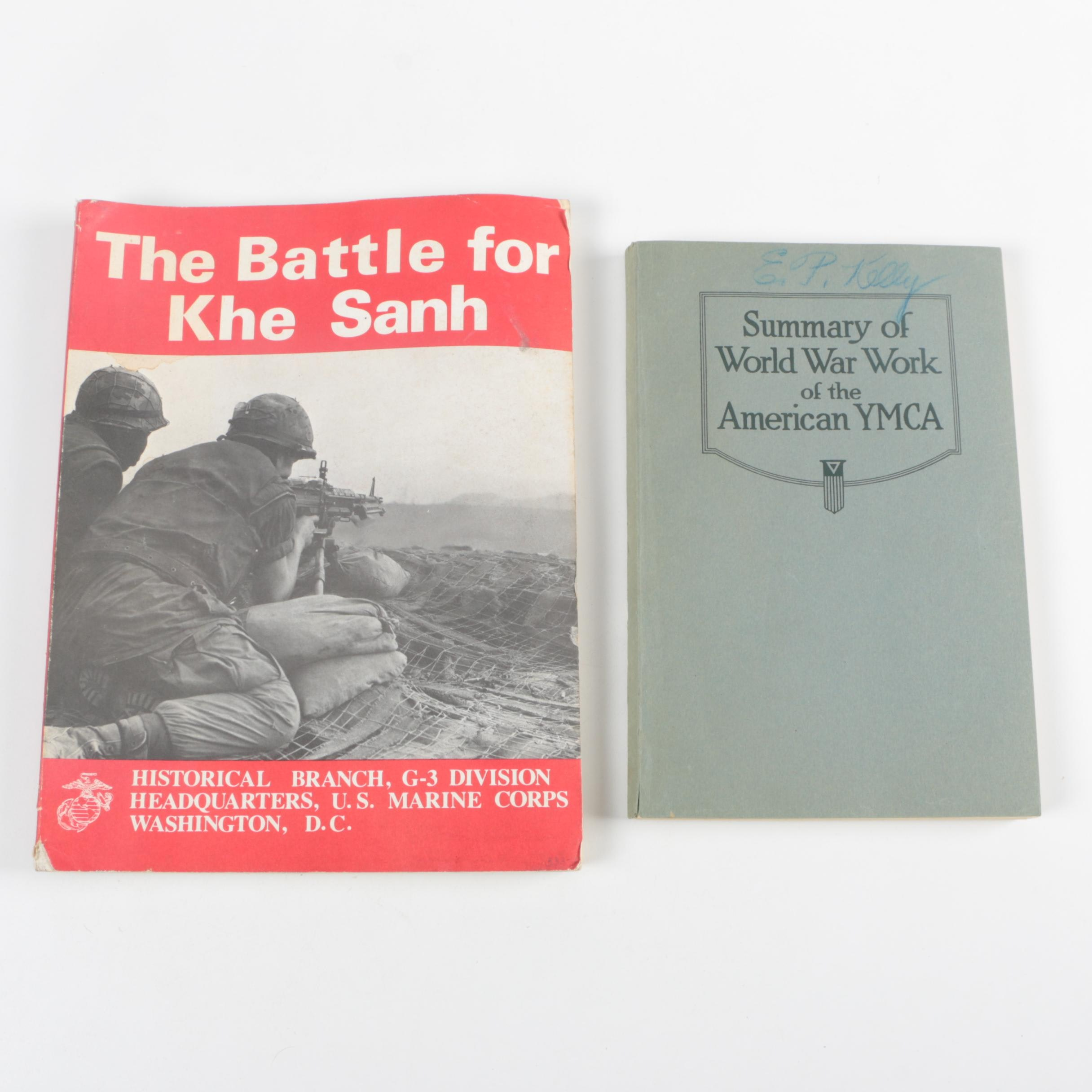 """1969 """"The Battle for Khe Sanh"""" and 1920 """"Summary of World War Work of the YMCA"""""""