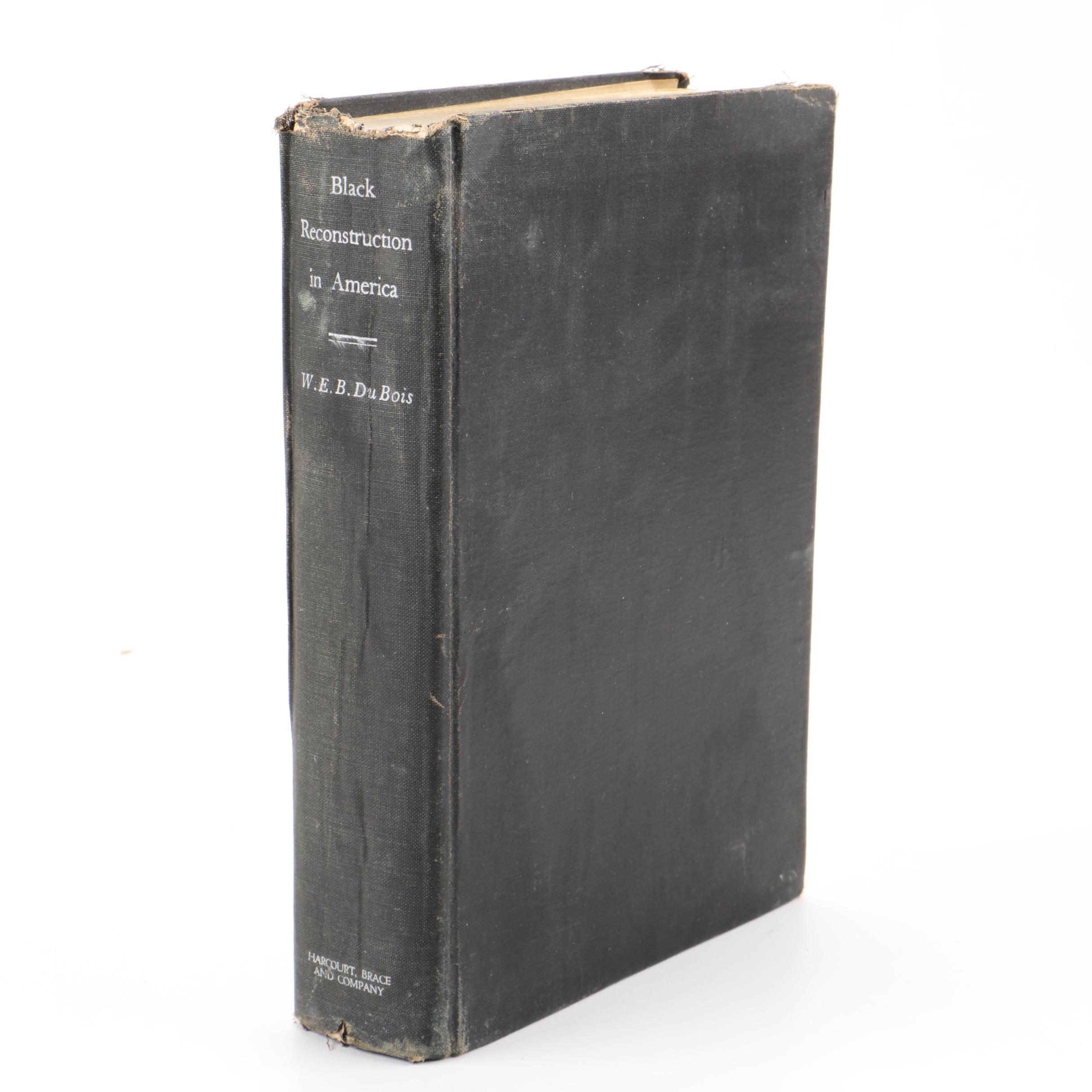 "1935 First Edition ""Black Reconstruction"" by W.E.B. Du Bois"