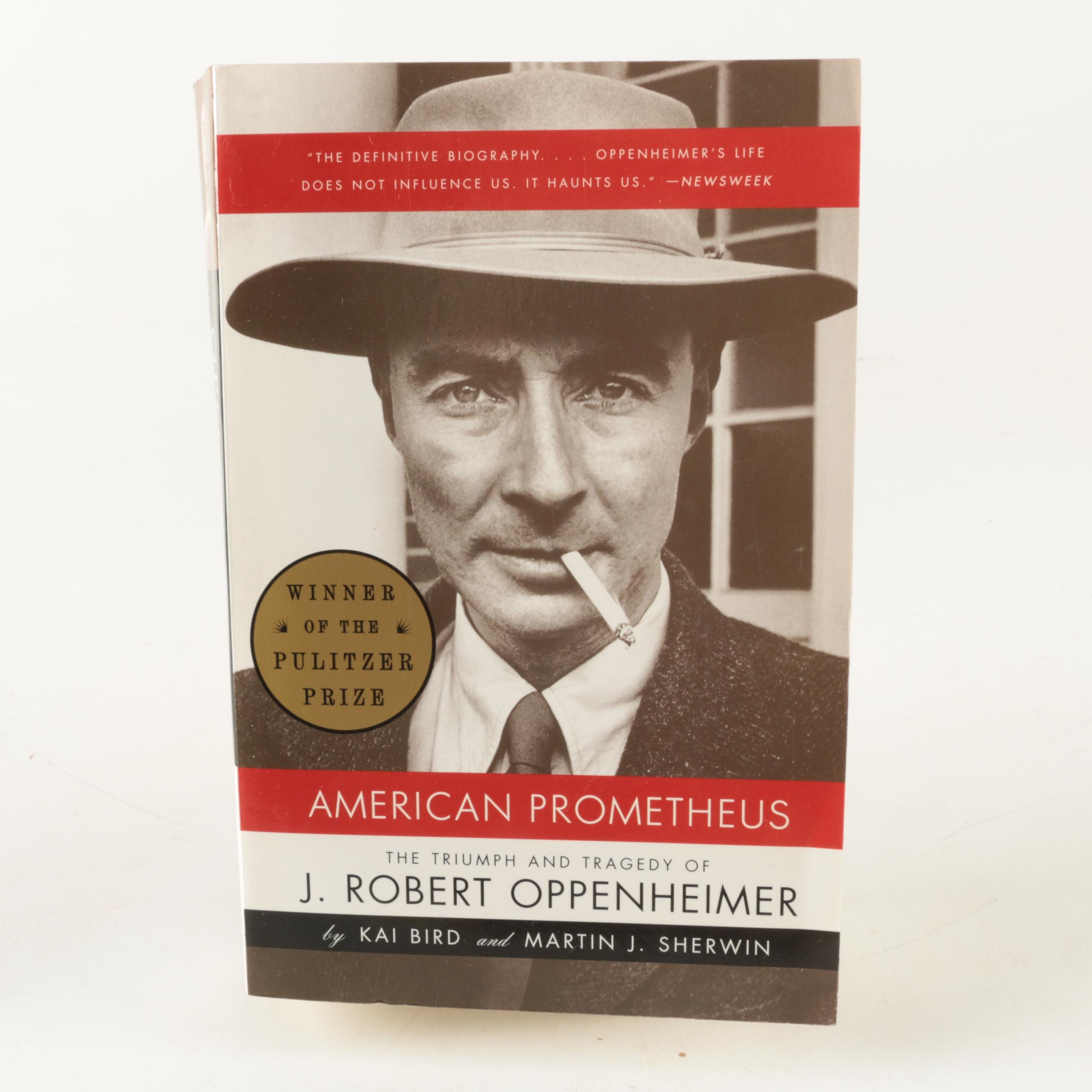 "Signed ""American Prometheus: The Triumph and Tragedy of J. Robert Oppenheimer"""