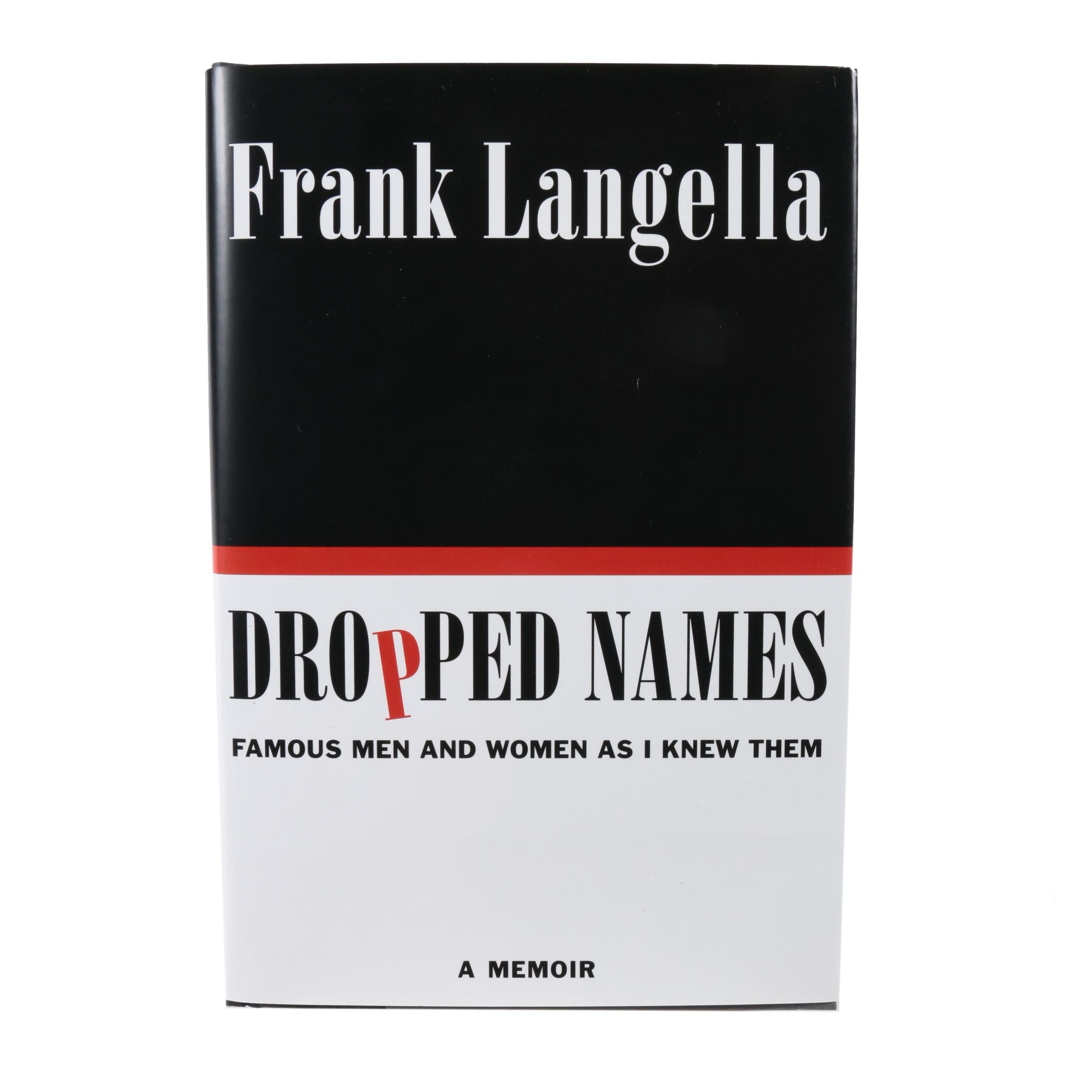 "2012 Signed First Edition ""Dropped Names"" by Frank Langella"