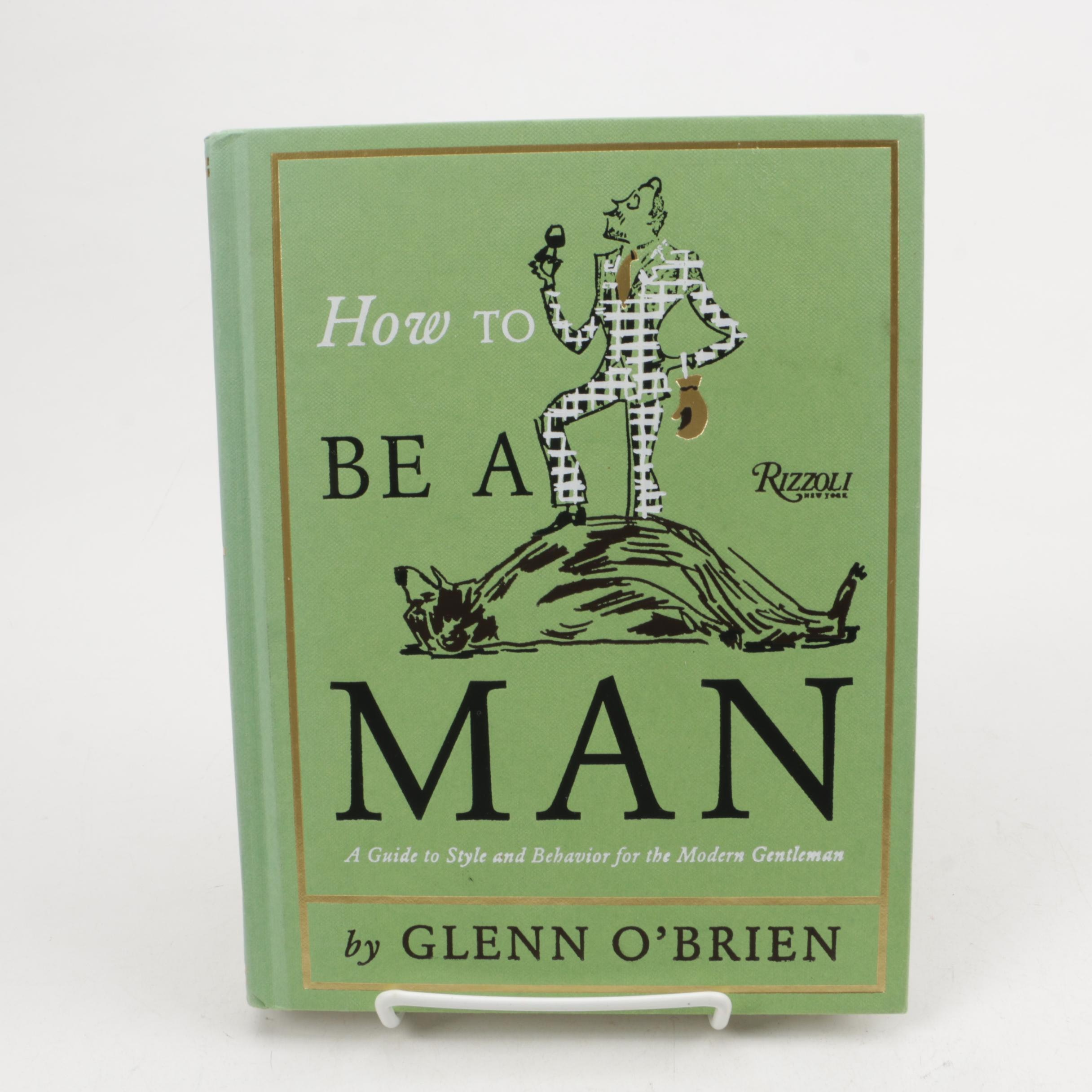 """How to Be a Man"" by Glenn O'Brien"