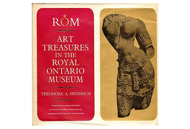 """Art Treasures in Royal Ontario Museum"" by Theodore A. Heinrich"