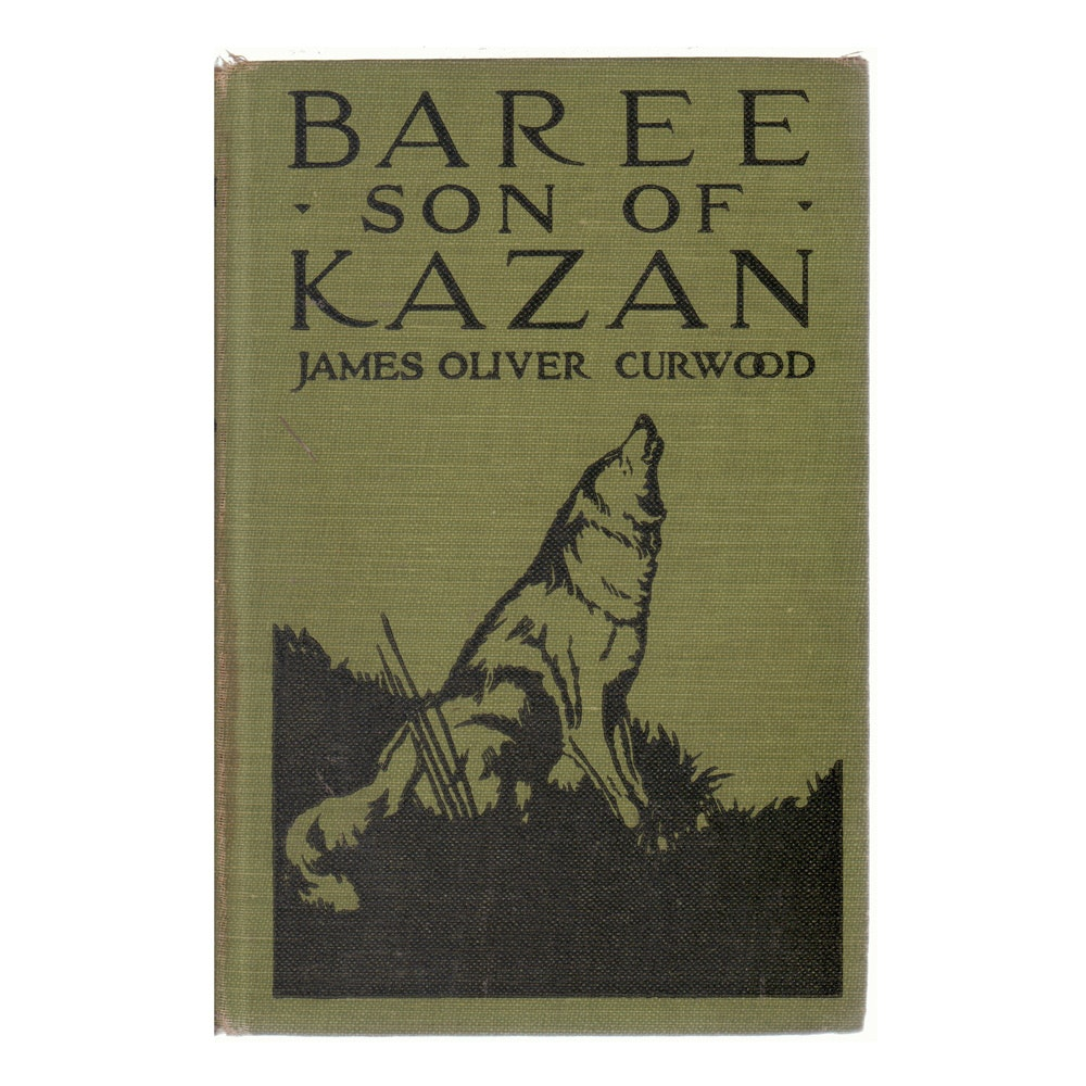 "1917 ""Baree Son of Kazan"" by James Oliver Curwood"