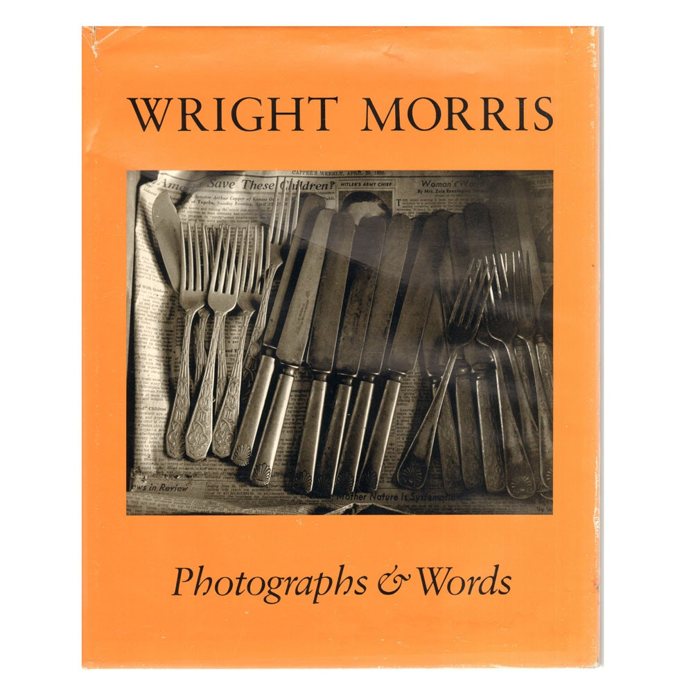 """Wright Morris: Photographs and Words"" by James Alinder"