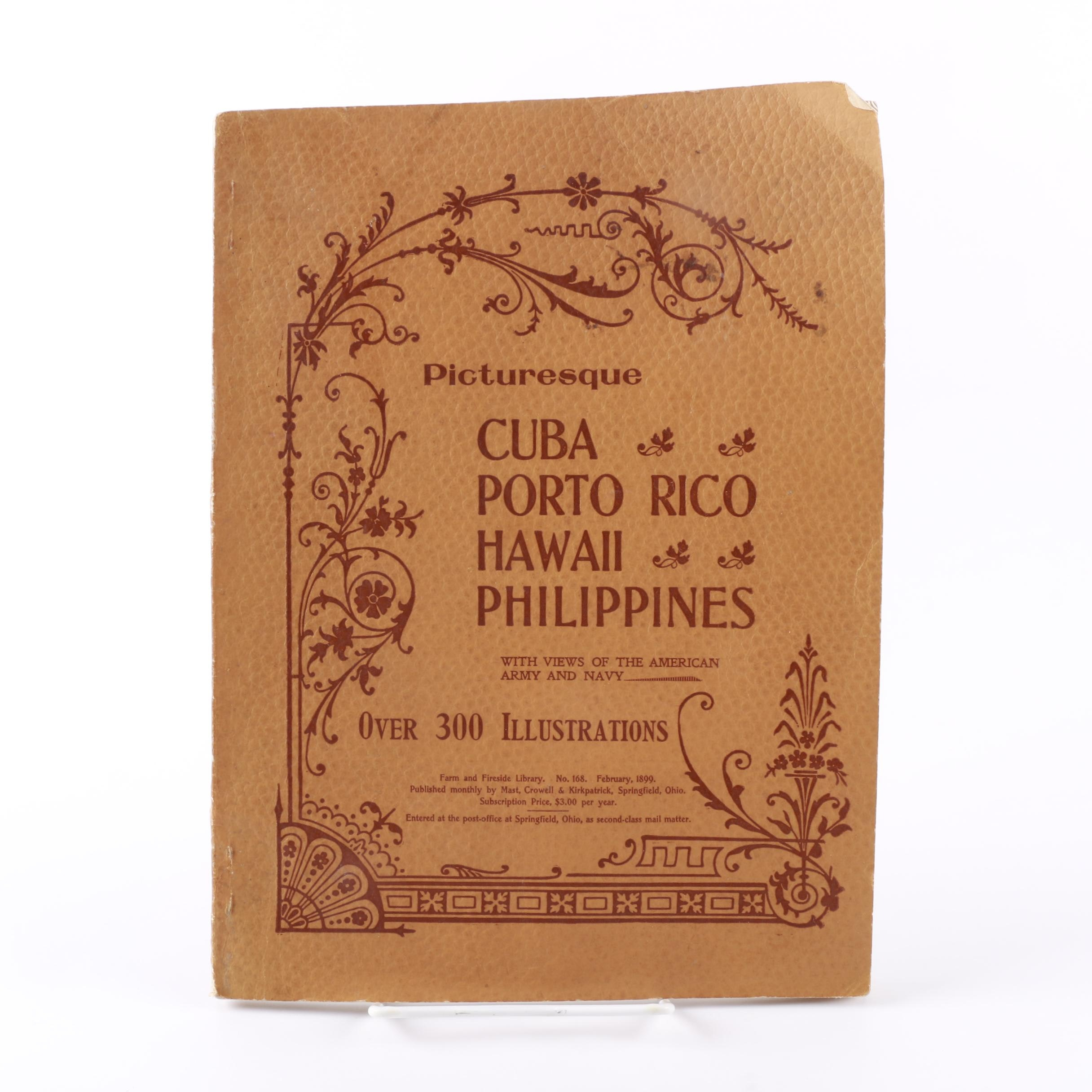 "1899 ""Picturesque: Cuba, Porto Rico, Hawaii and the Philippines"""