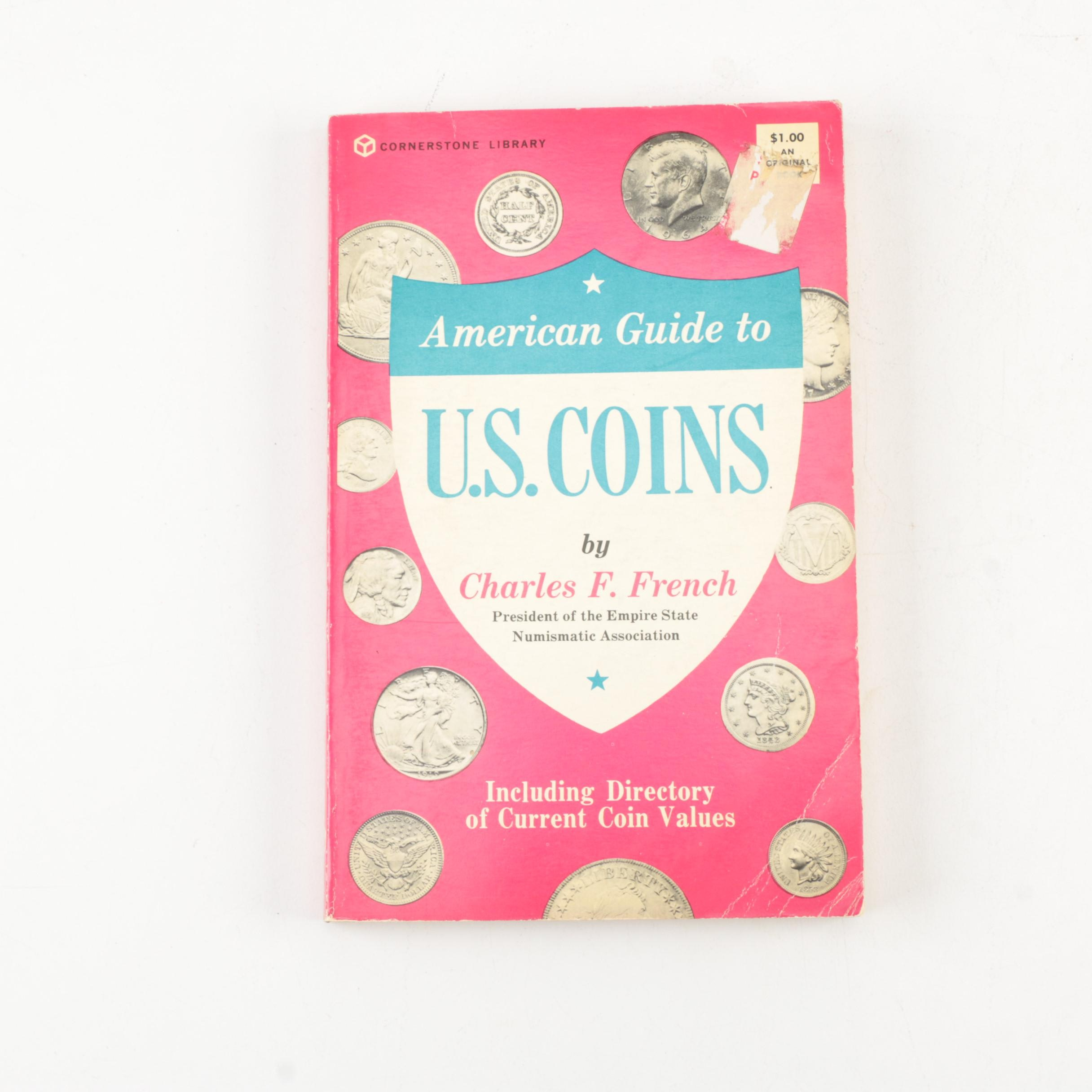 """American Guide to U.S. Coins"" by Charles F. French"