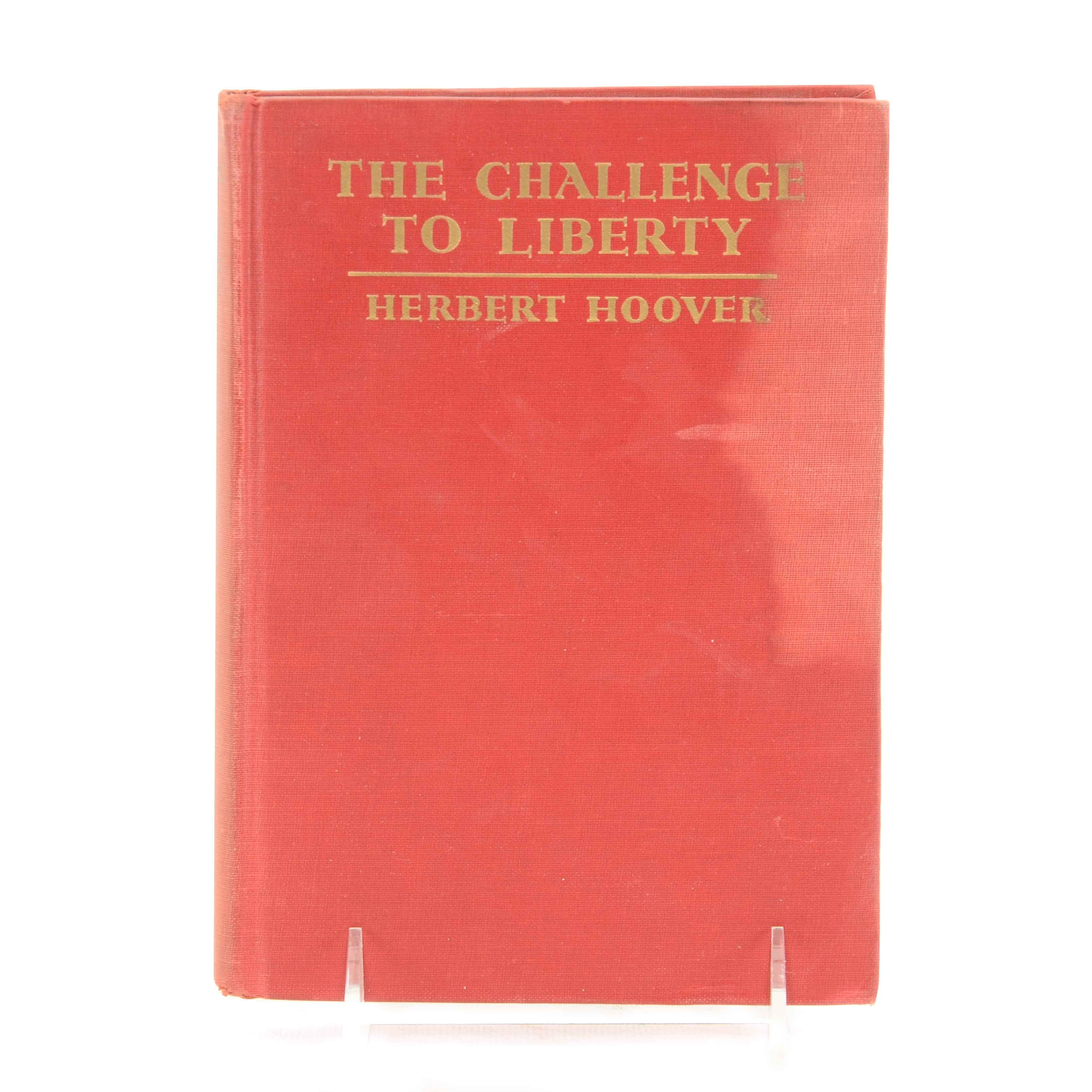 Herbert Hoover Signed 'The Challenge of Liberty' in Hardcover