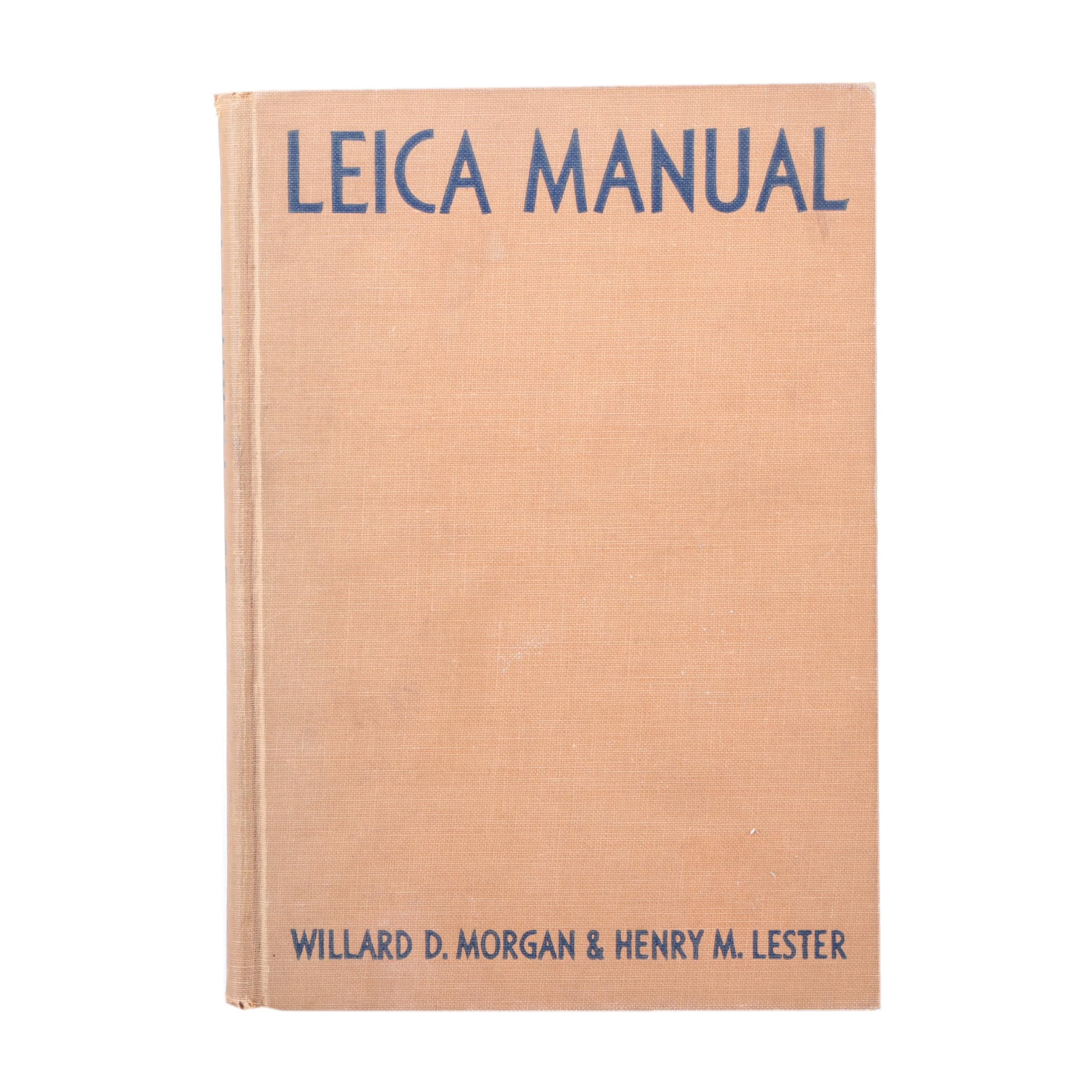 "1951 ""Leica Manual"" by Willard D. Morgan and Henry M. Lester"