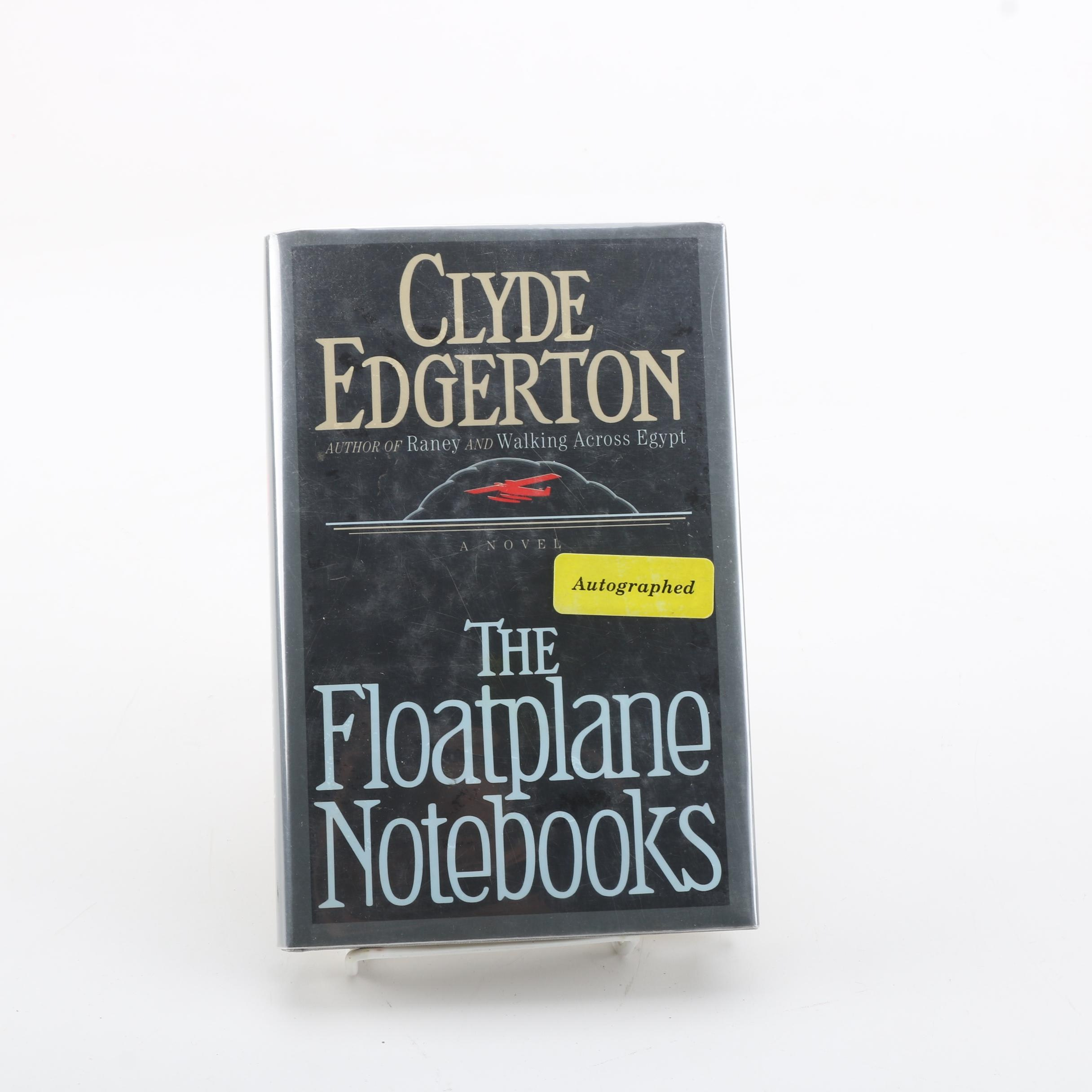 """Signed First Edition """"The Floatplane Notebooks"""" by Clyde Edgerton"""