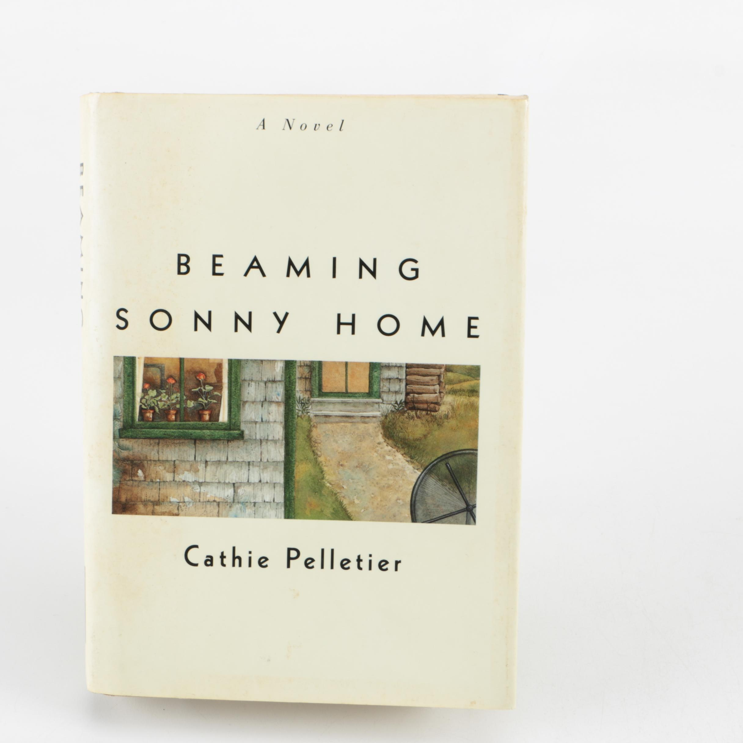 "1996 Signed First Edition ""Beaming Sonny Home"" by Cathie Pelletier"