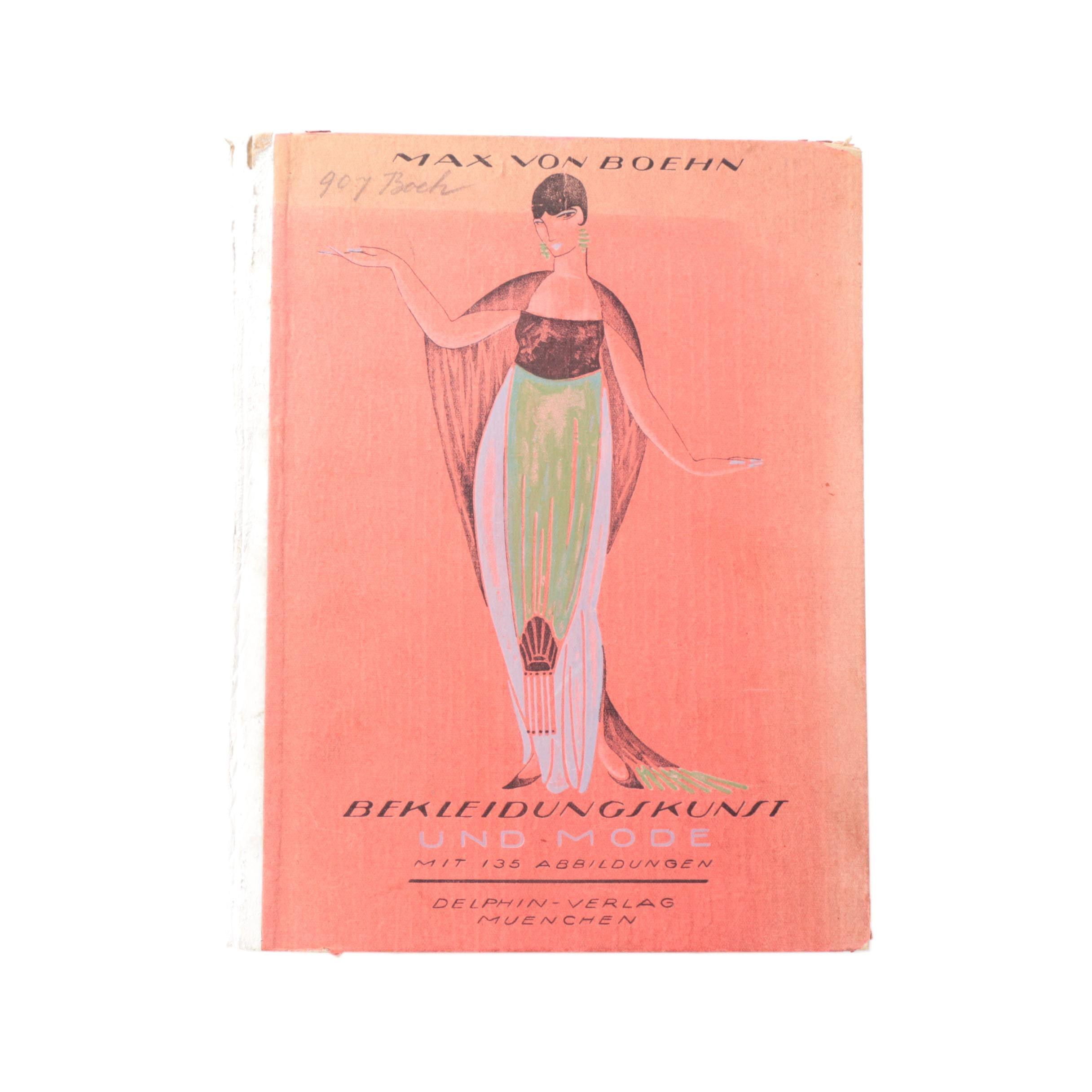"""1918 """"Bekleidungskunst und Mode"""" or """"Clothing Art and Fashion""""  by Max von Boehn"""