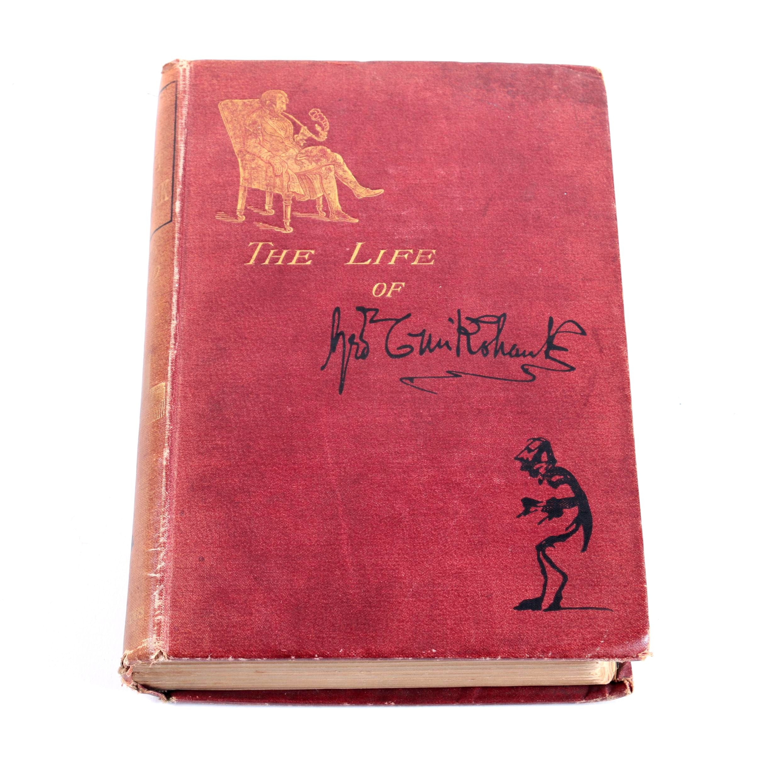 "1883 Illustrated ""The Life of George Cruikshank"""