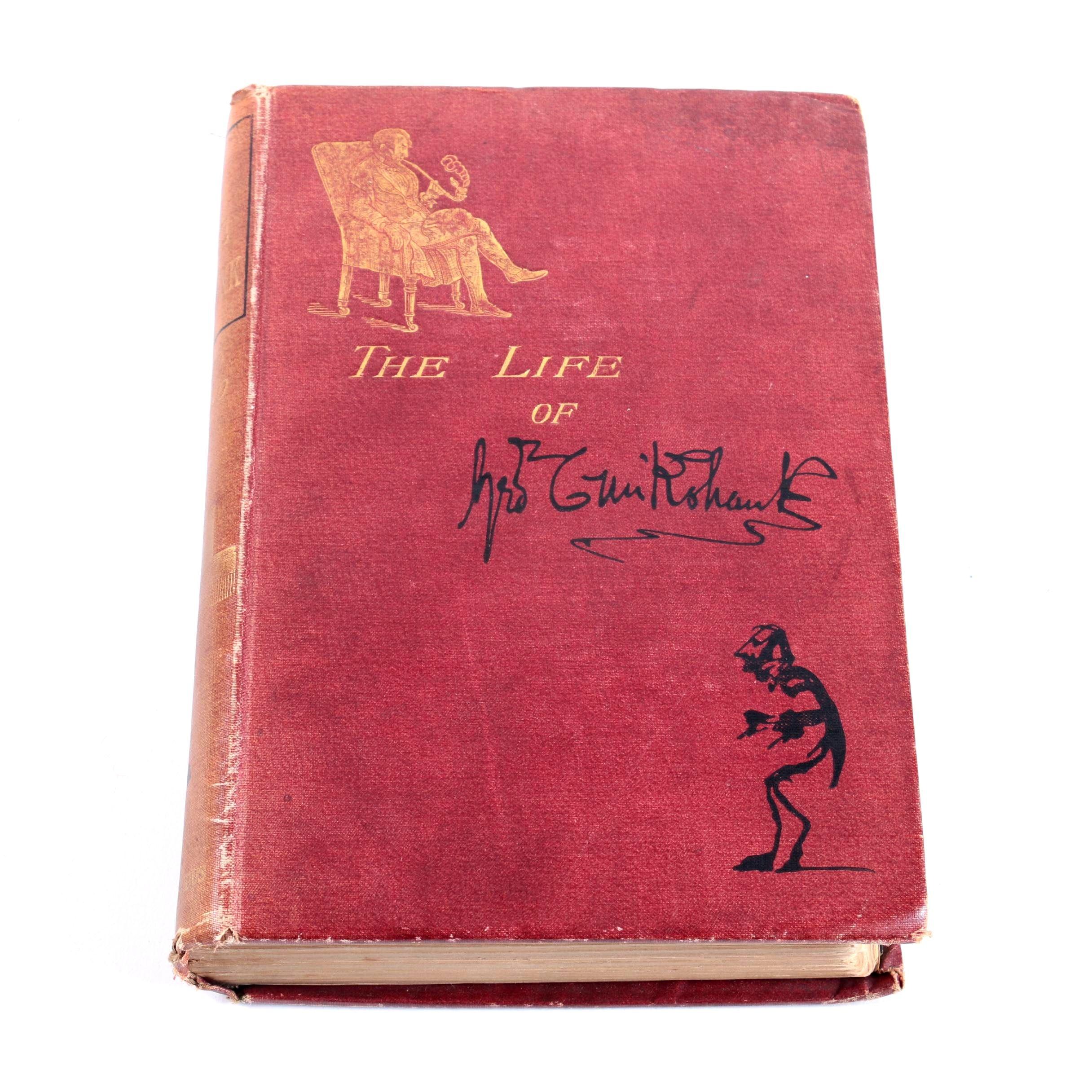 """1883 Illustrated """"The Life of George Cruikshank"""""""