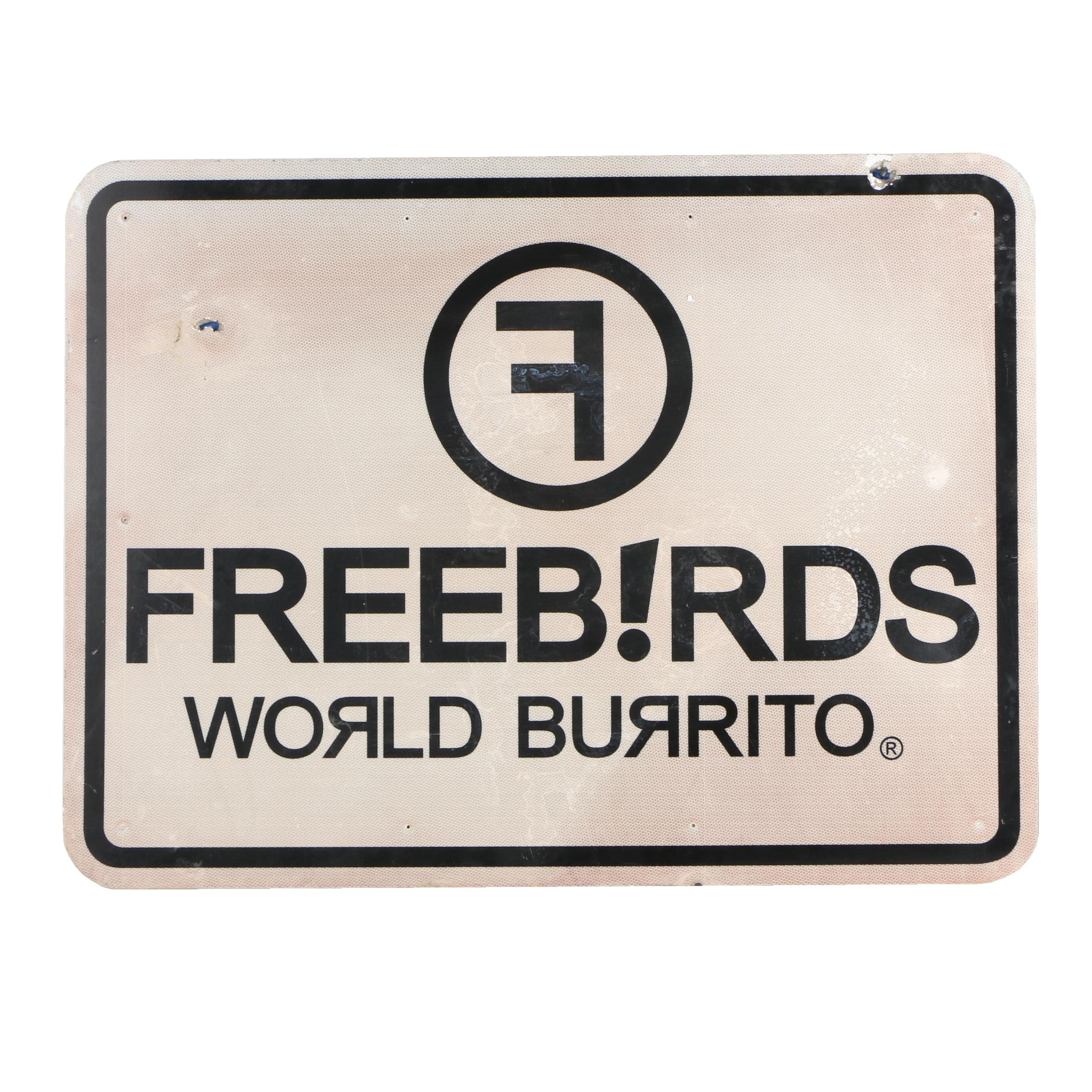 Freeb!rds World Burrito Metal Reflective Road Sign