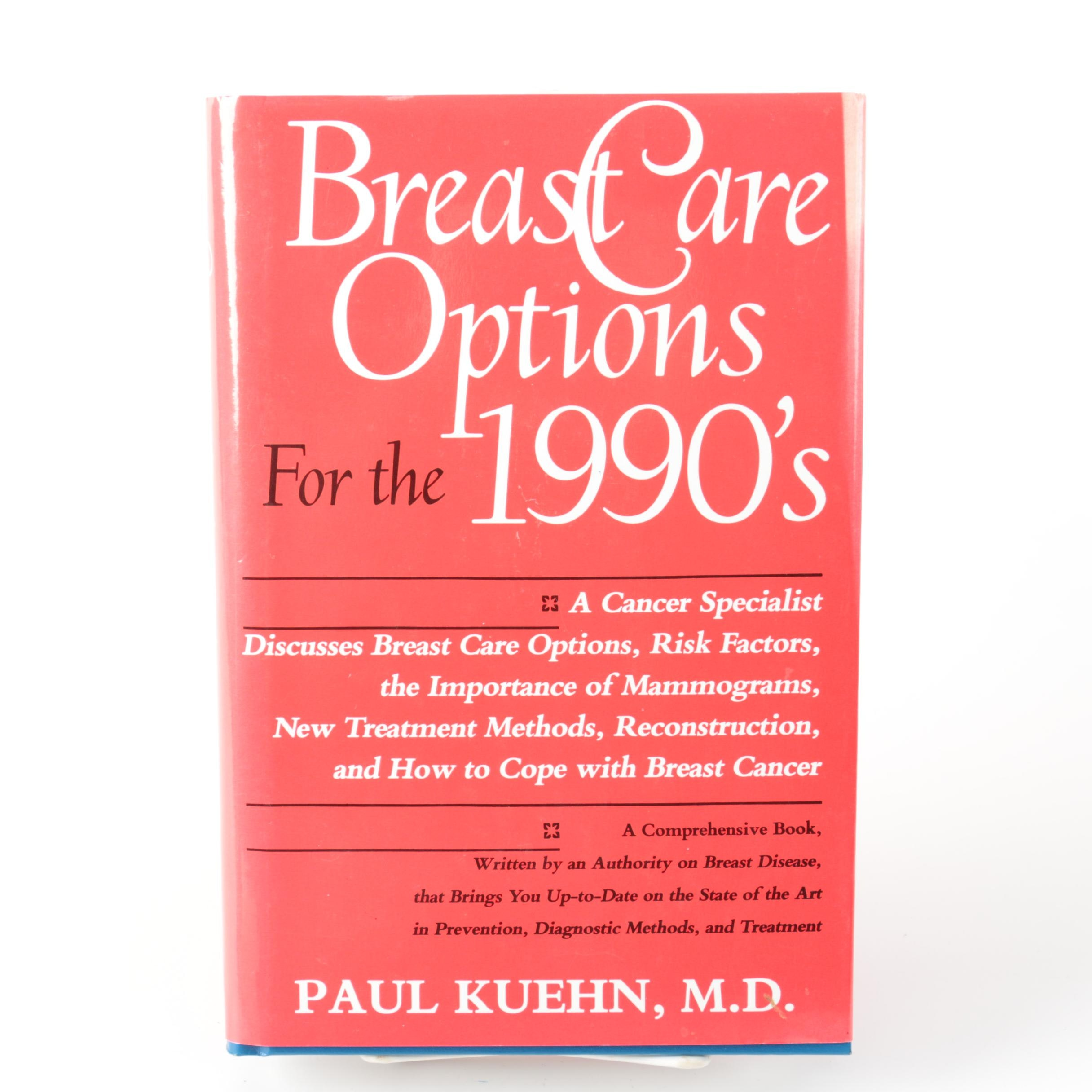 "Signed ""Breast Care Options for the 1990's"" by Paul Kuehn, M.D."