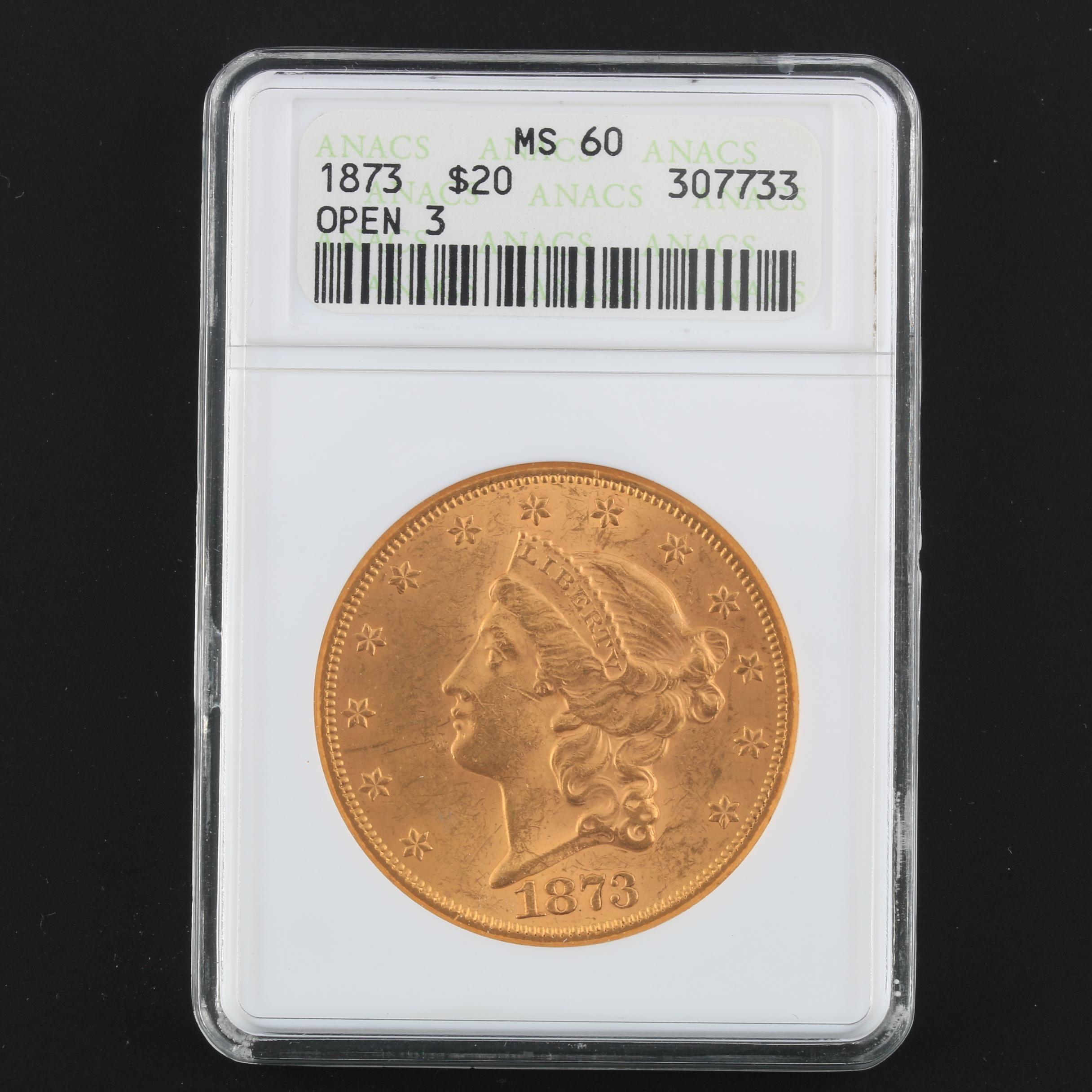 ANACS Graded MS60 1873 Liberty Head Open 3 Variety Gold Double Eagle