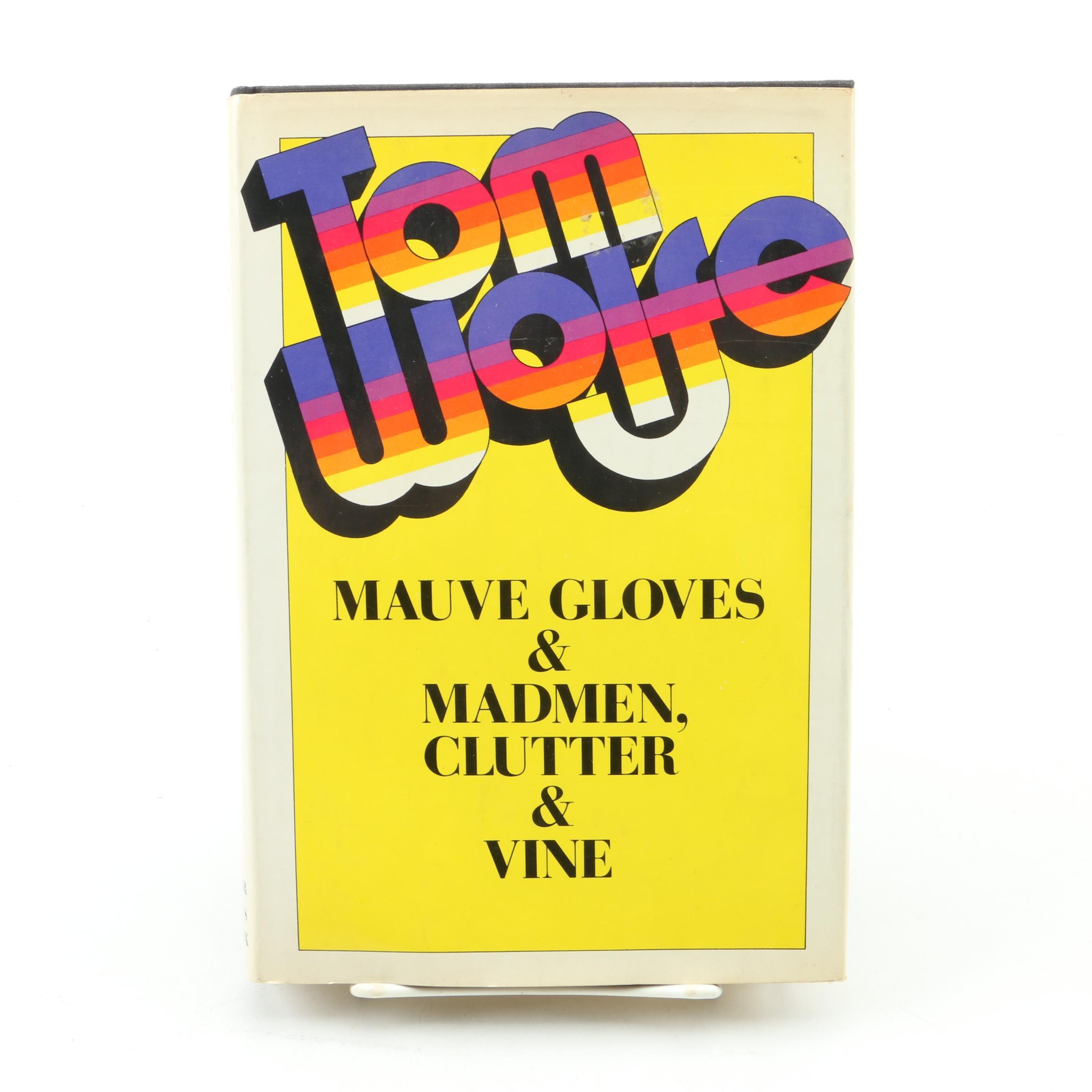 "1976 ""Mauve Gloves & Madmen, Clutter & Vine"" by Tom Wolfe"