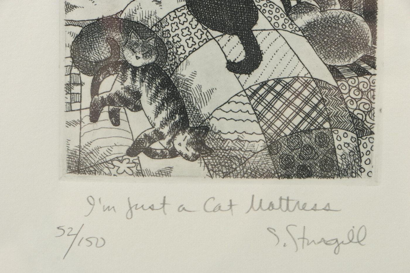 Susan Sturgill Etching Quot I M Just A Cat Mattress Quot Ebth