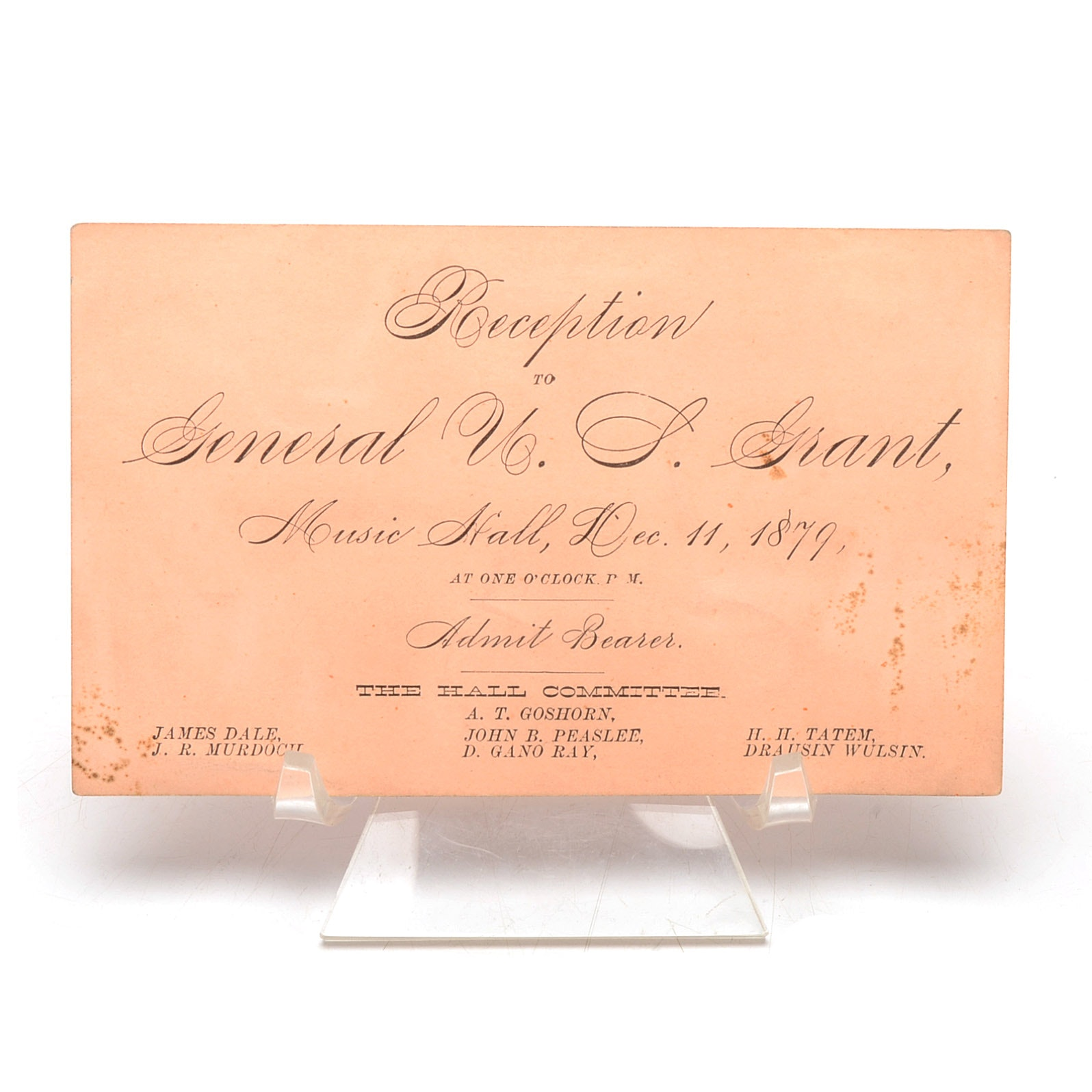 1879 General Ulysses Grant Reception Music Hall Ticket