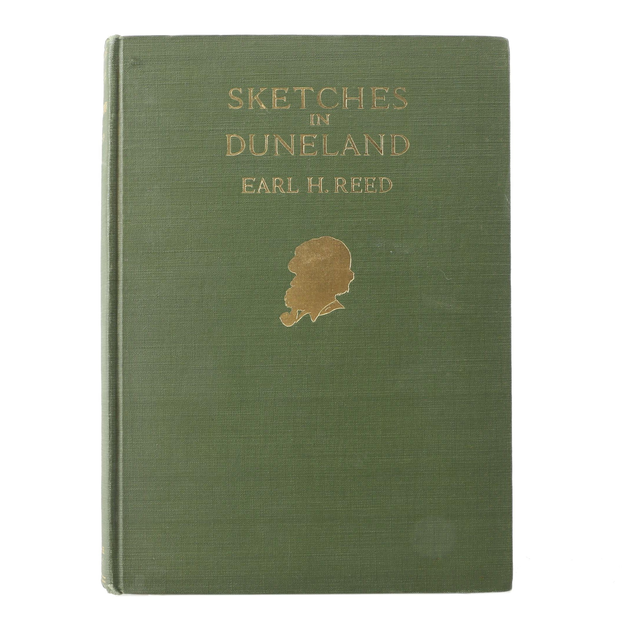 "1918 Signed and Sketched First Printing ""Sketches in Duneland"" by Earl H. Reed"