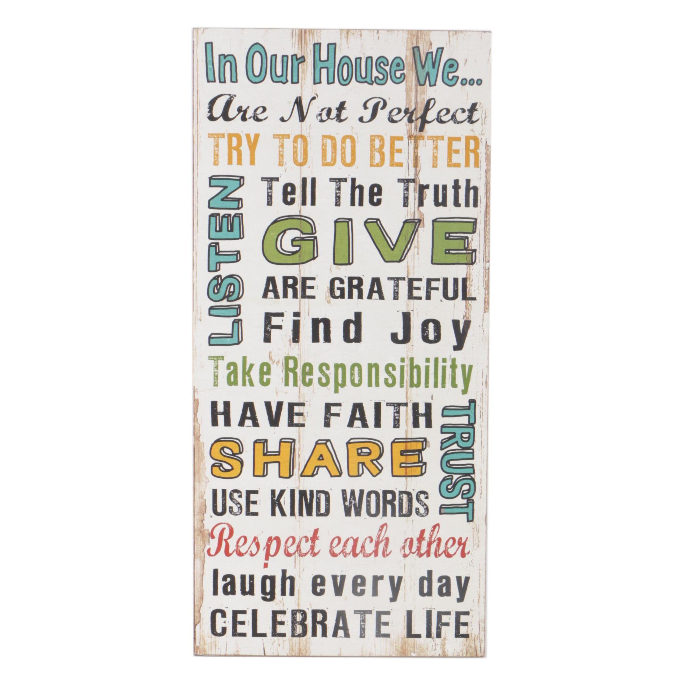 "Decorative Wood Wall Plaque ""In Our House We..."""